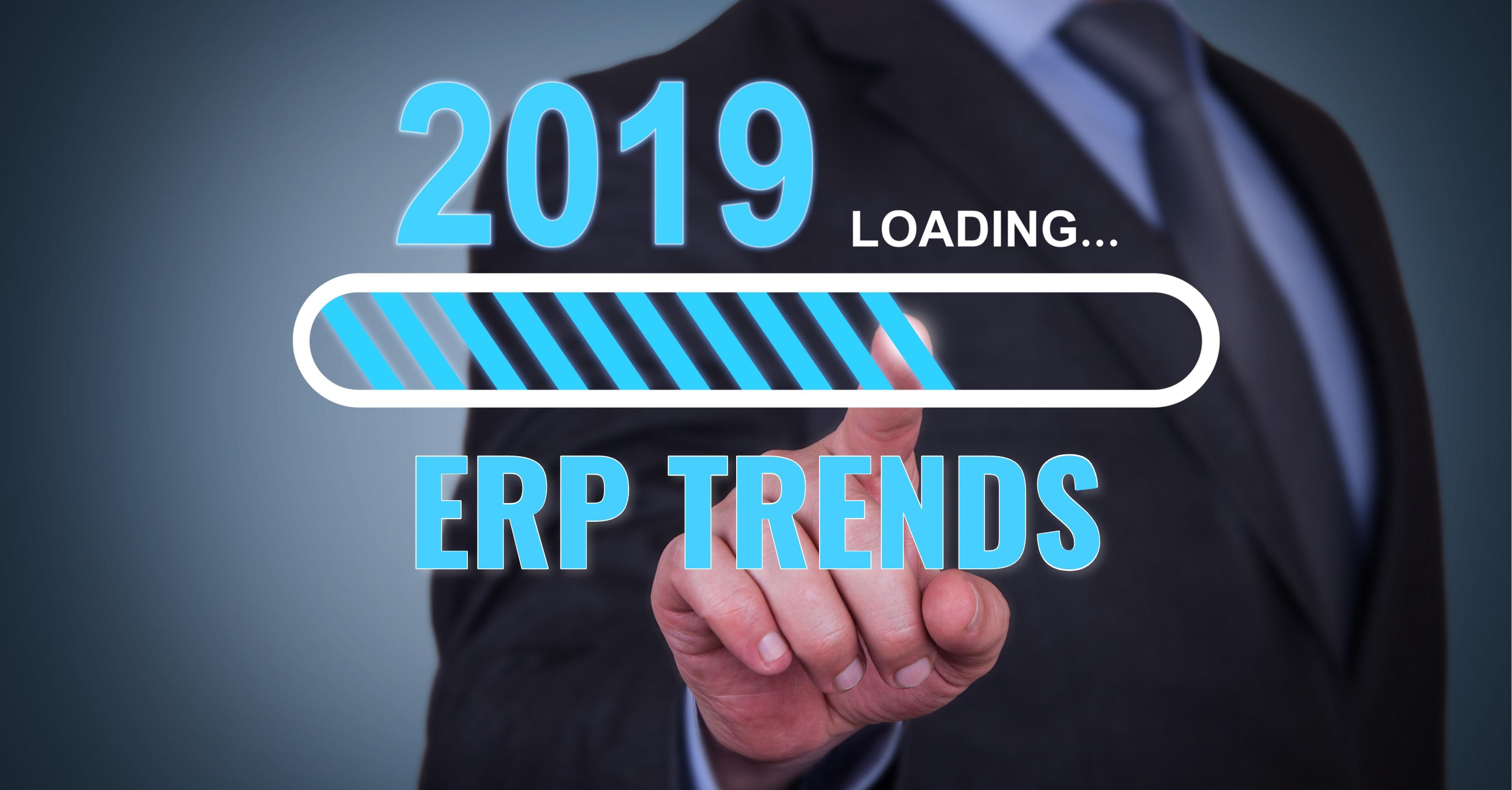 2019 ERP Trends