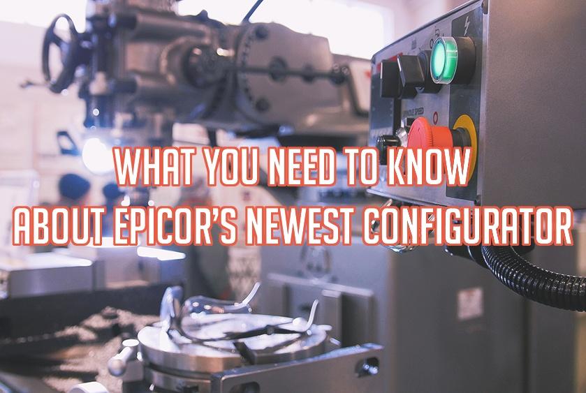 New Epicor ERP Configurator