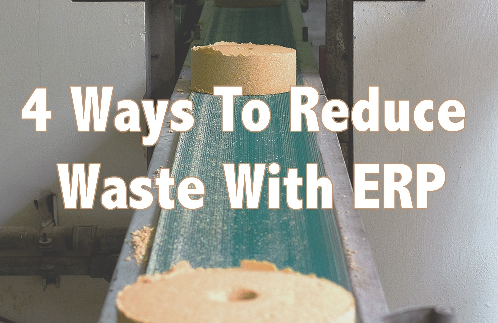 Reduce Waste With ERP