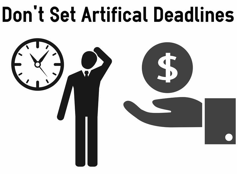 artificial deadlines