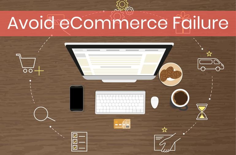 Avoid eCommerce Failure