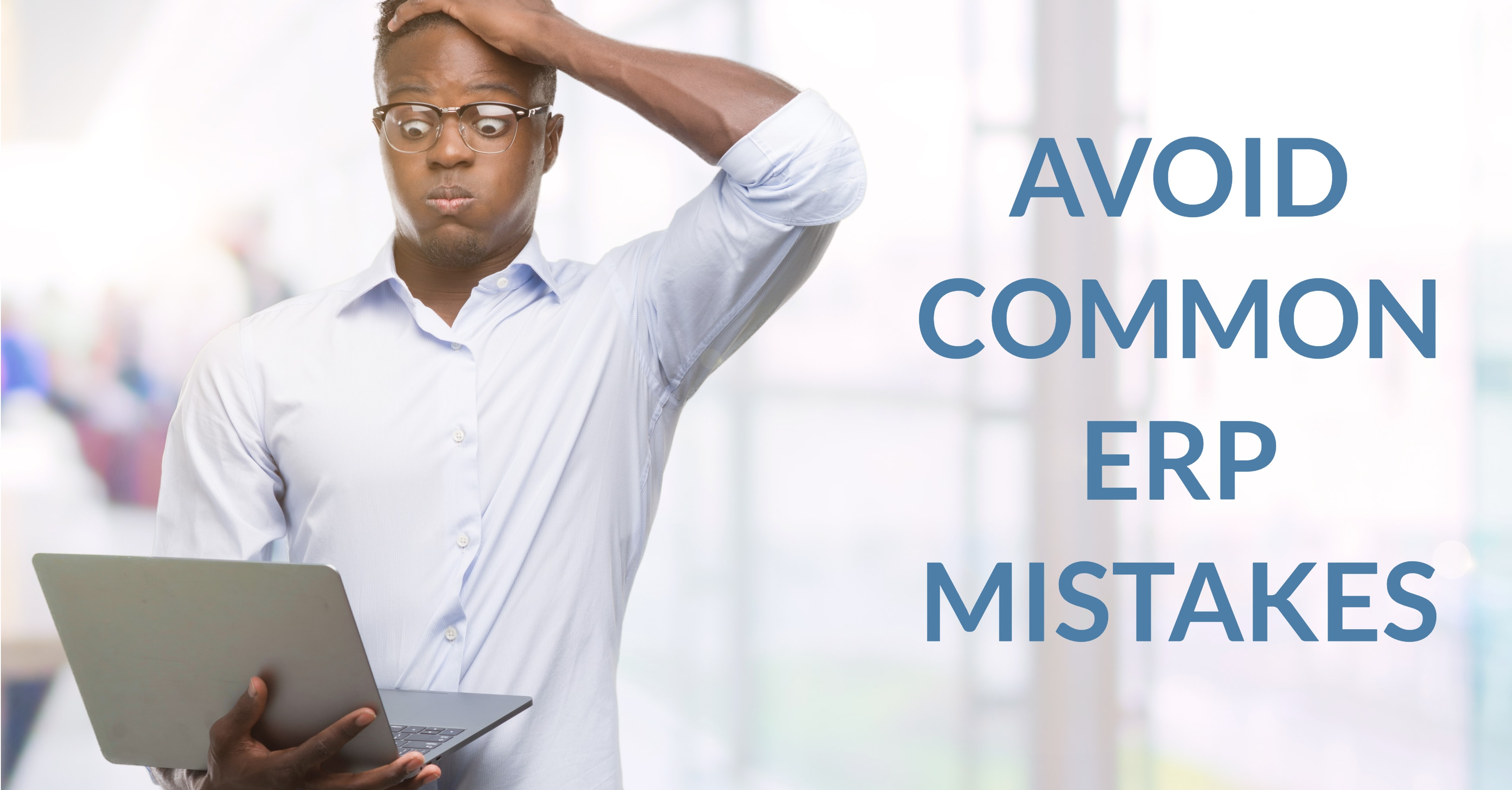 Avoid ERP Mistakes