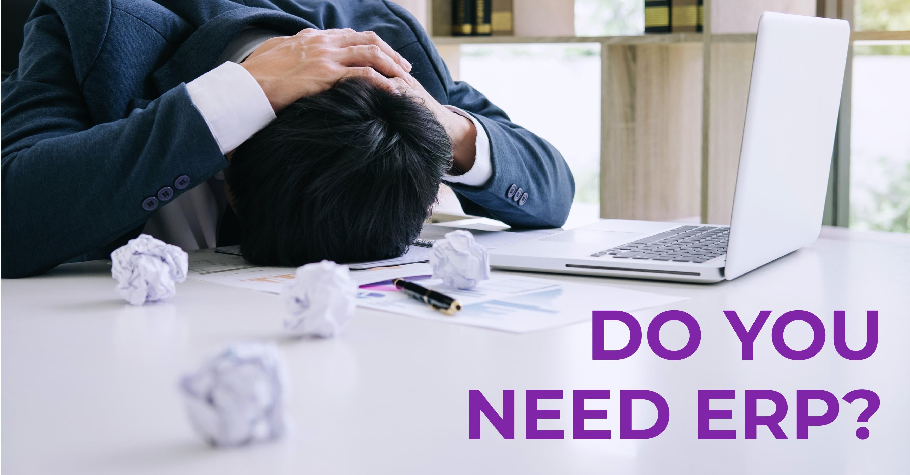 Business Needs ERP