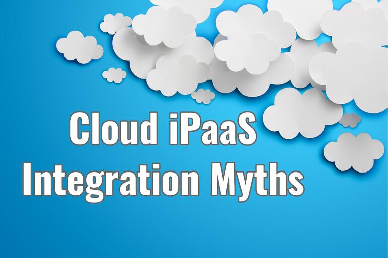 Cloud iPaaS Integration Myths
