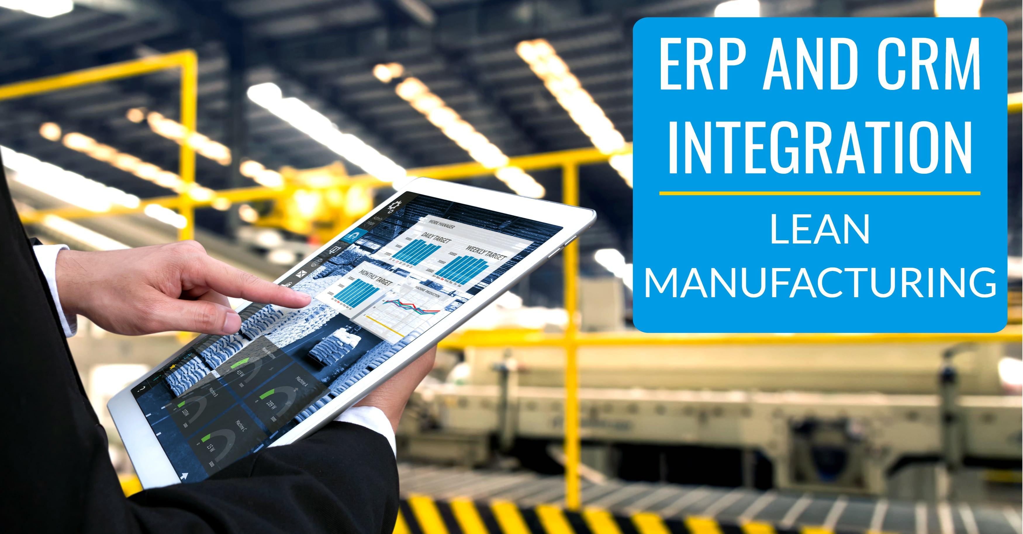 CRM ERP Integration Lean Manufacturing