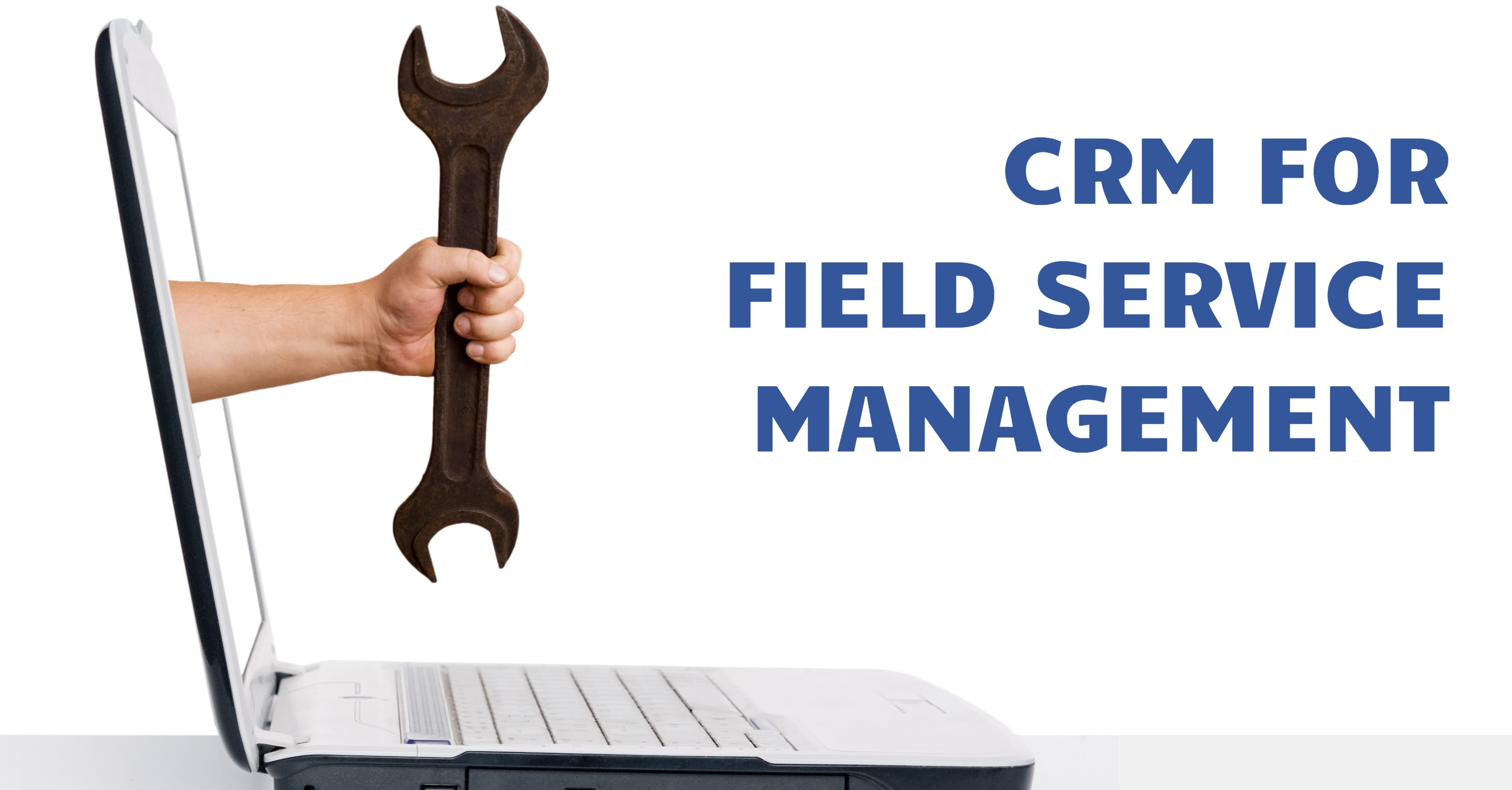 CRM Field Service Management