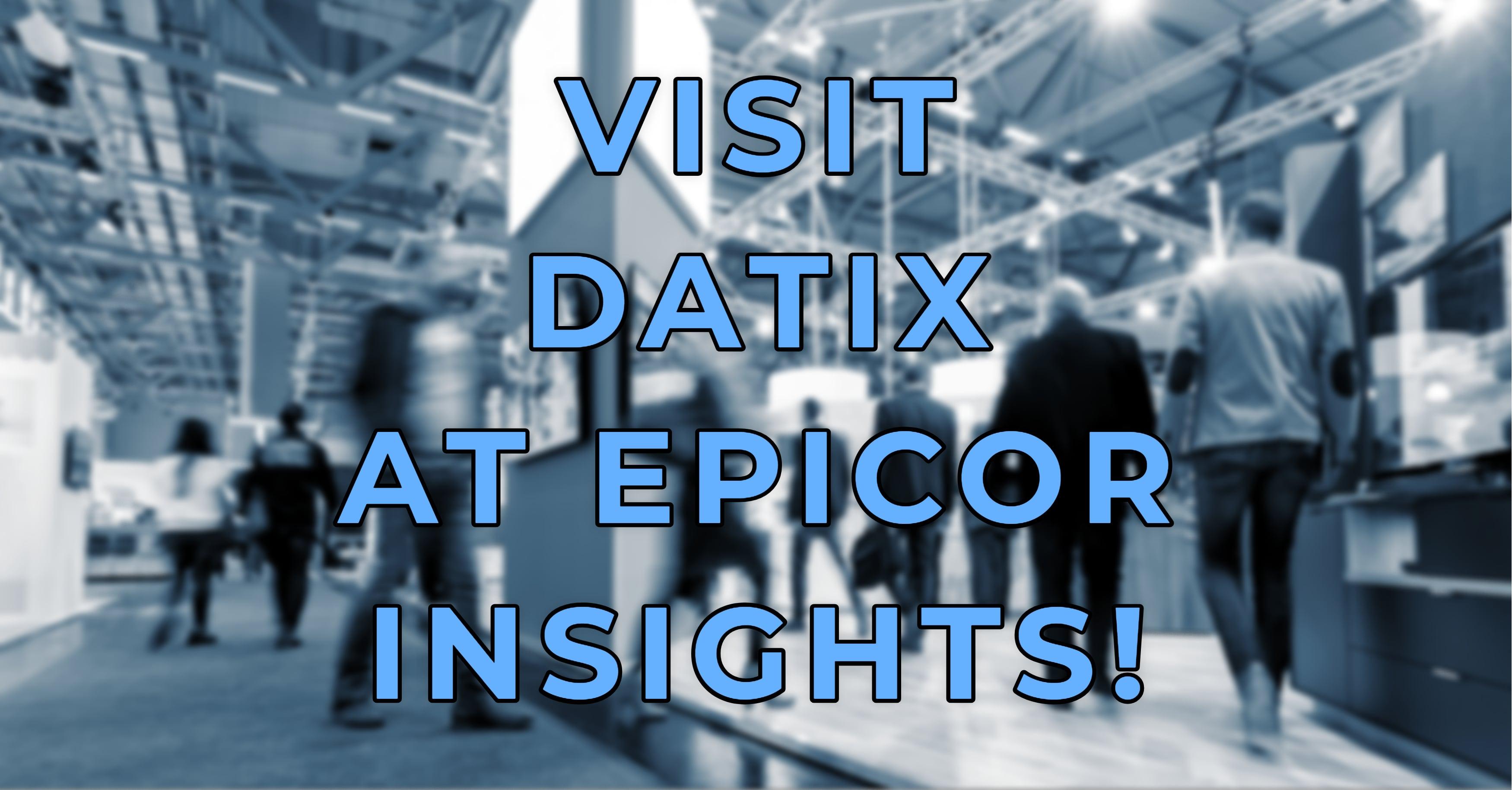 Datix Epicor Insights 2018