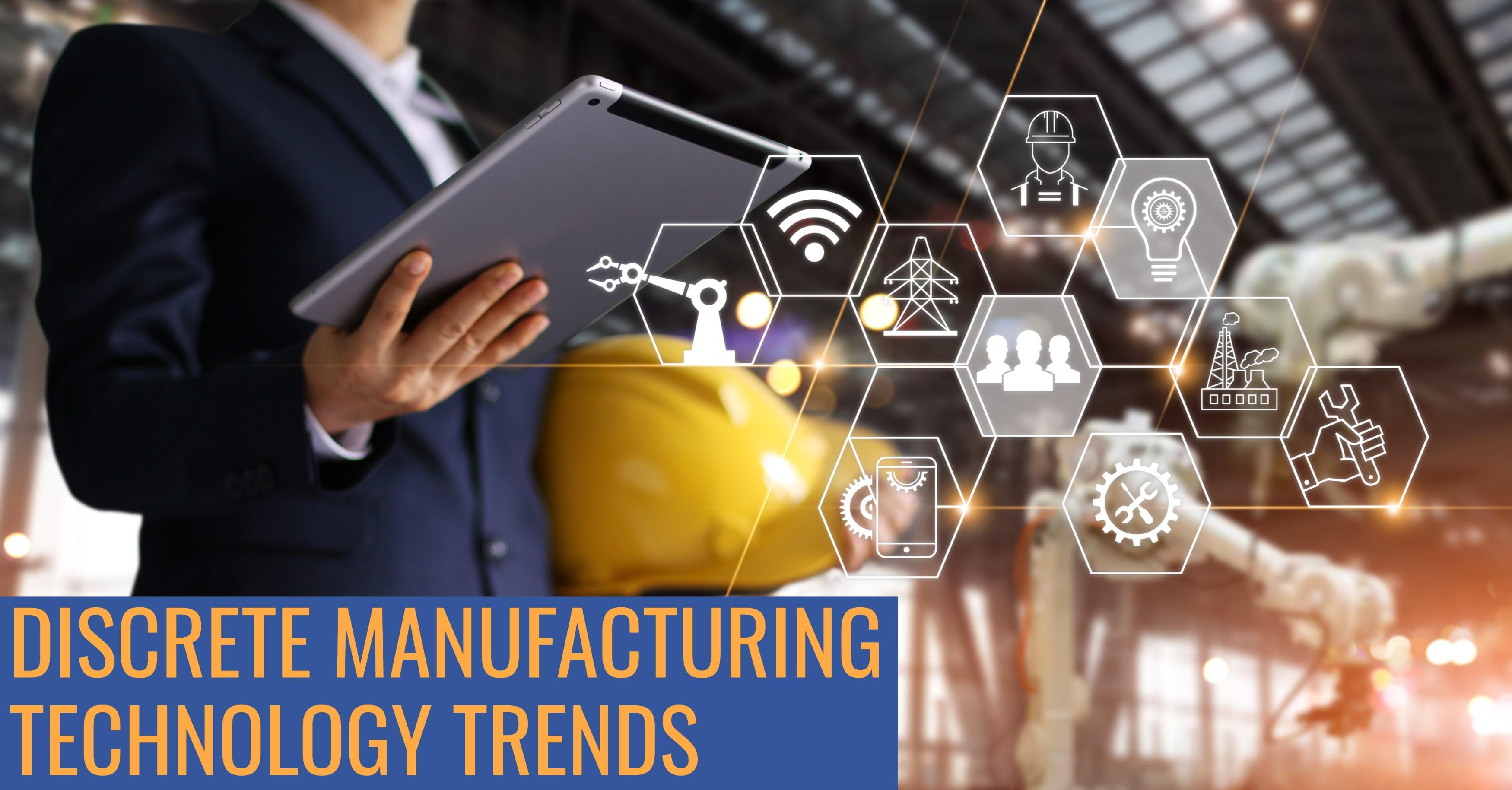 Discrete Manufacturing Technology