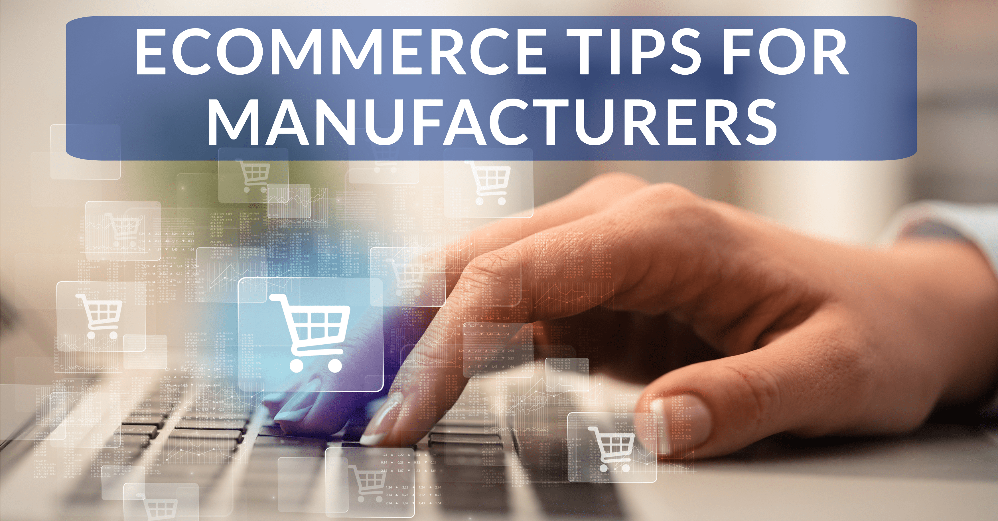 eCommerce Tips Manufacturers