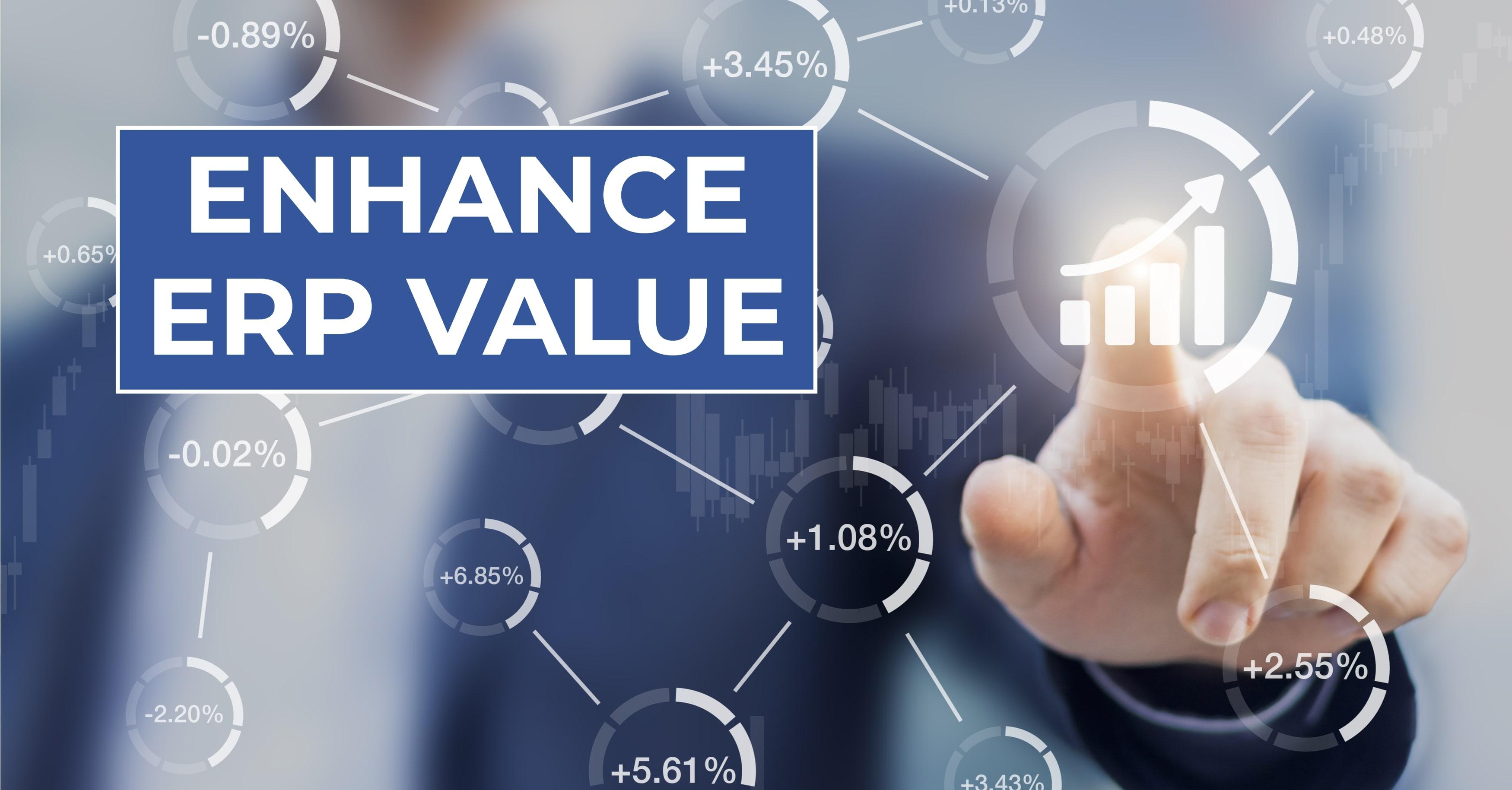 Enhance ERP Value