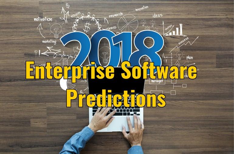Enterprise Software Predictions 2018