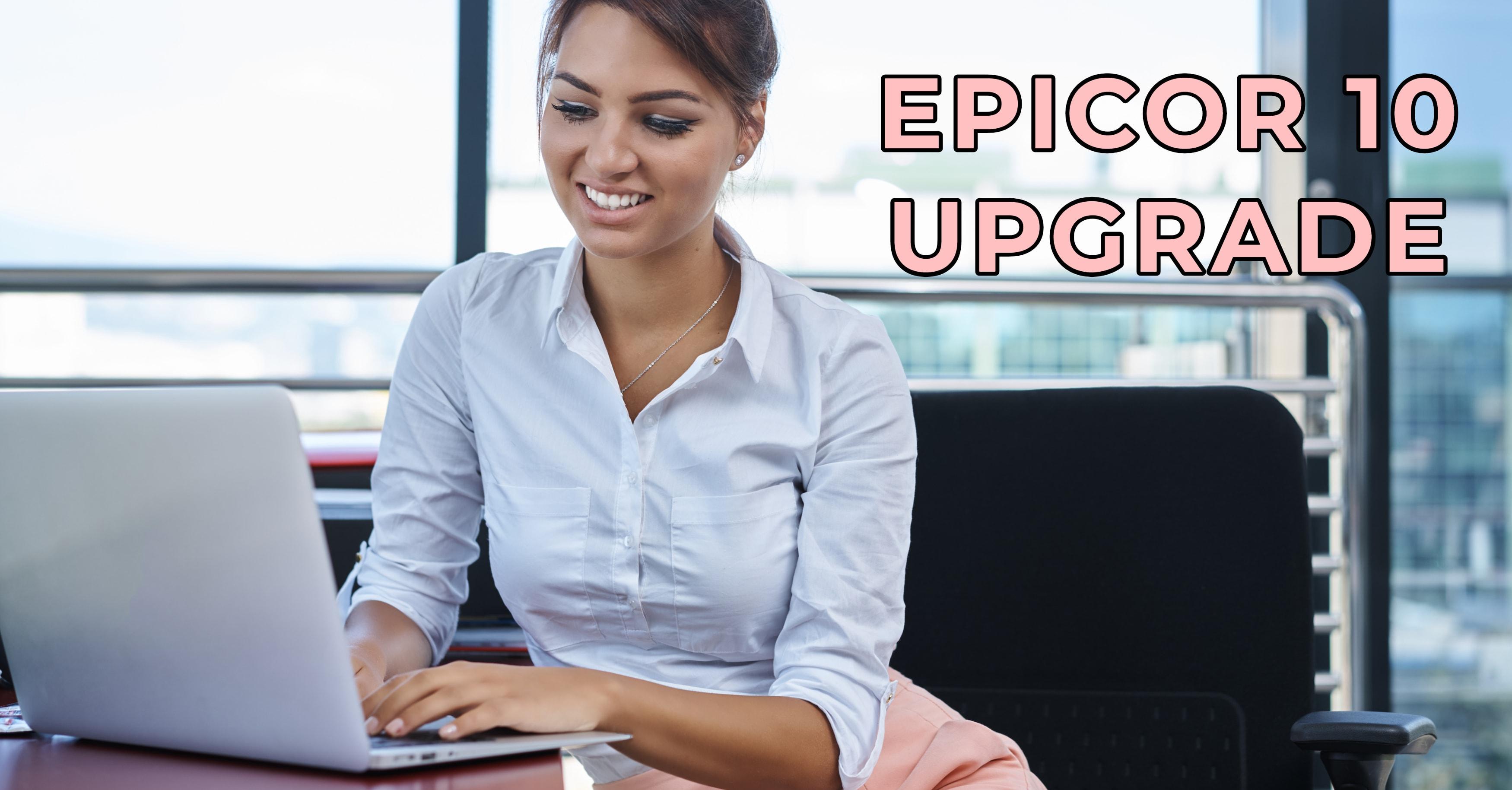 Epicor 10 Upgrade