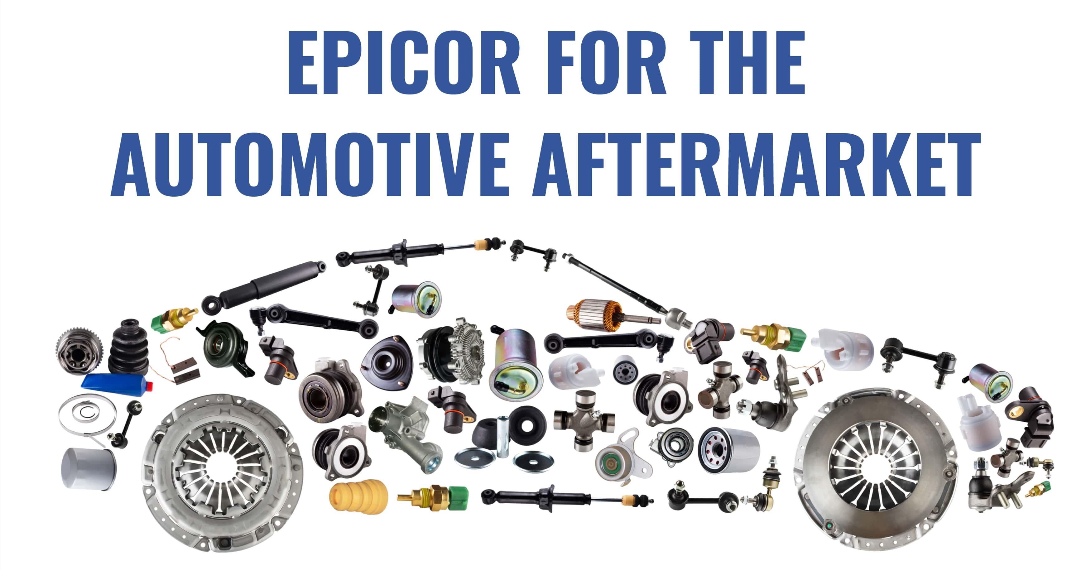 Epicor's Latest Advancements for the Automotive Aftermarket