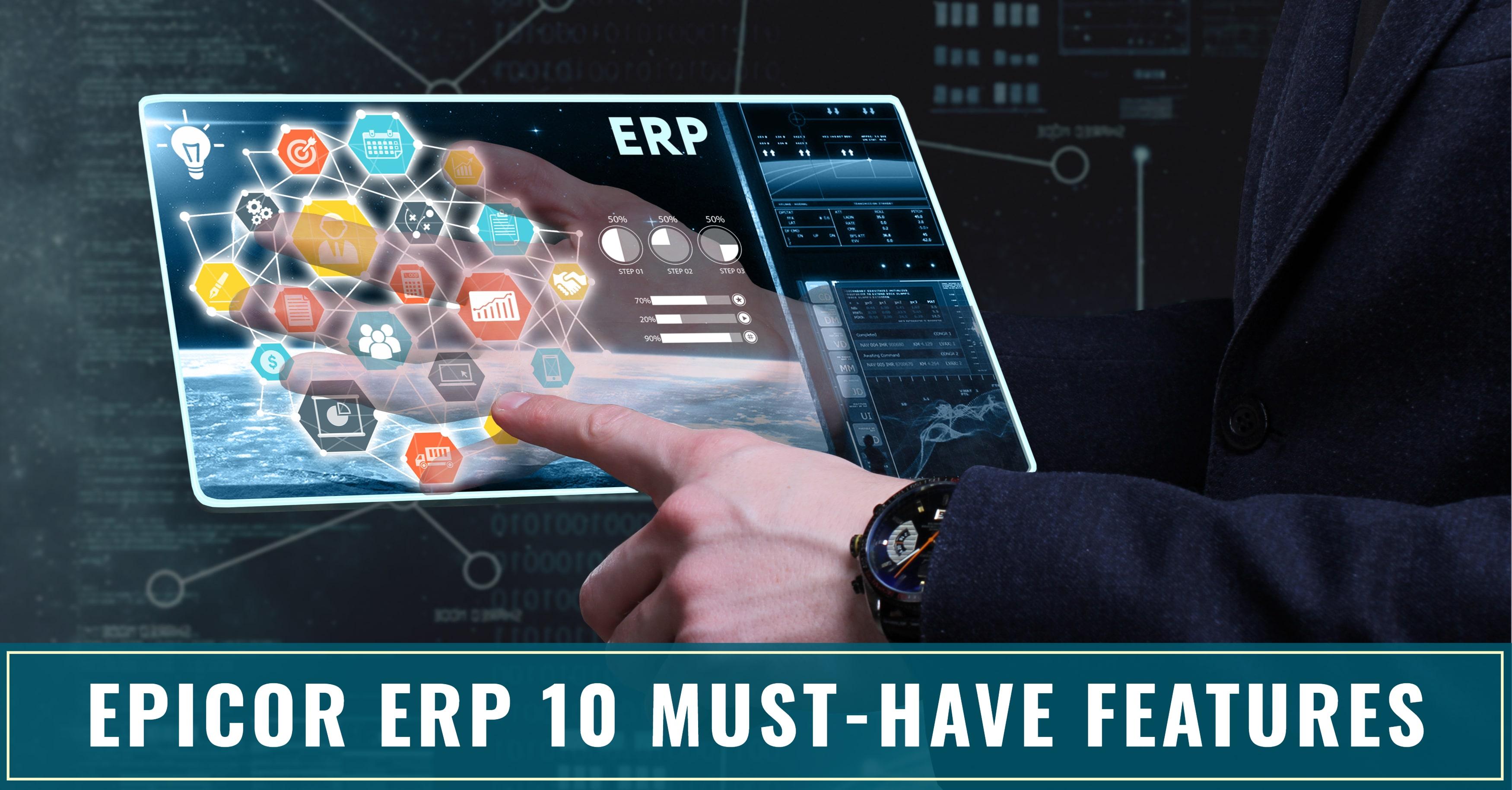 Epicor ERP 10 Features