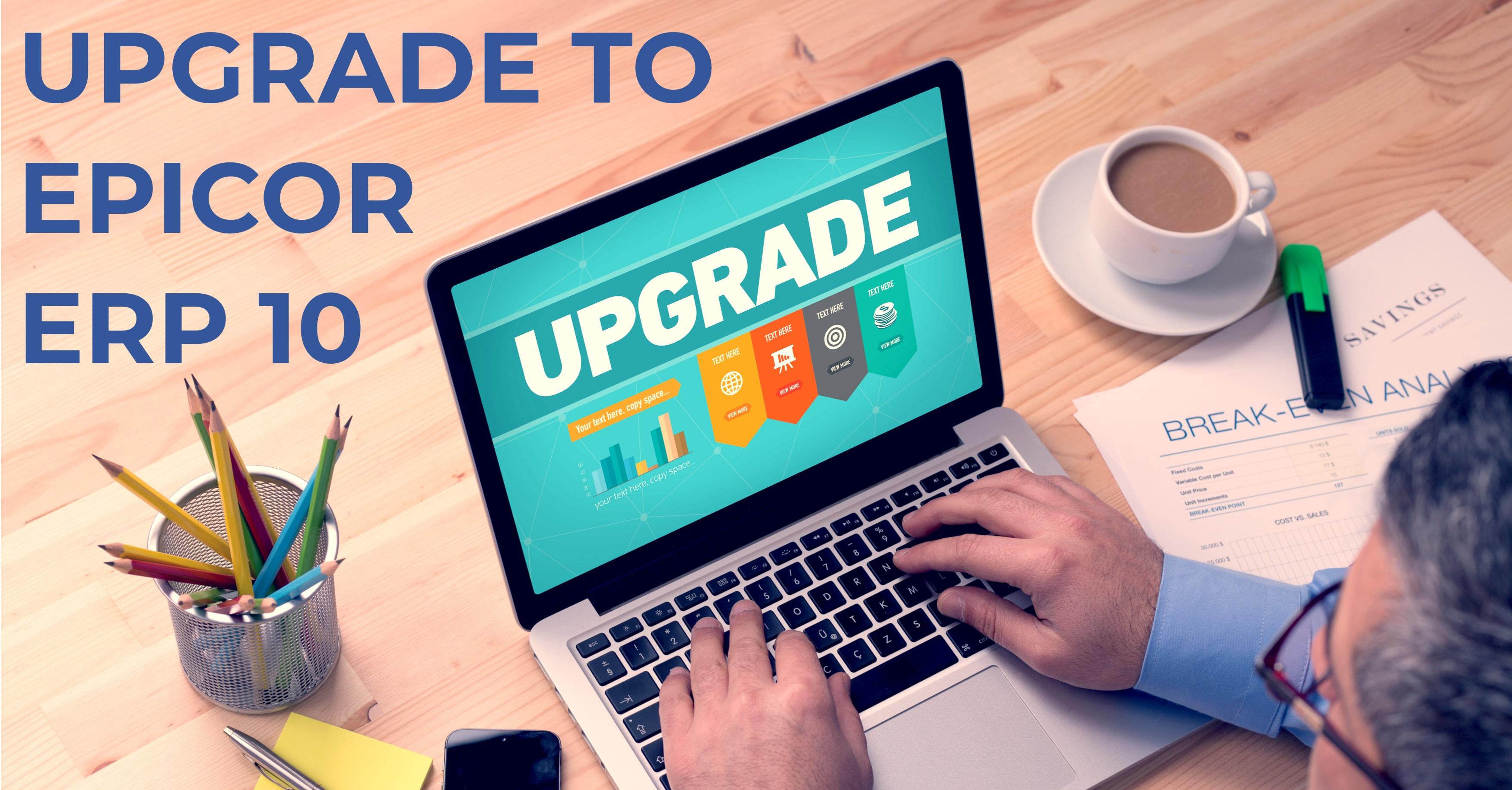 Epicor ERP 10 Upgrade
