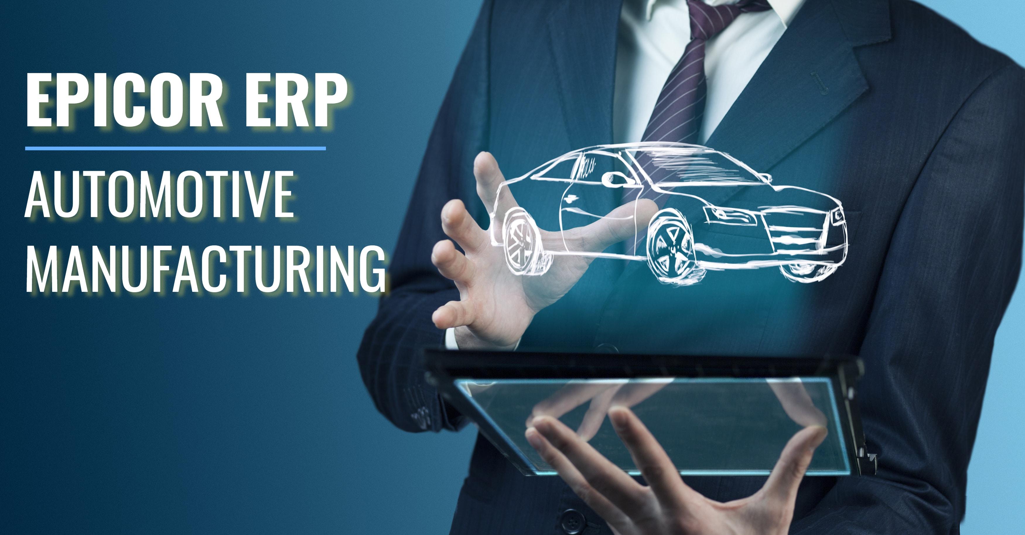 Epicor ERP Automotive Manufacturing