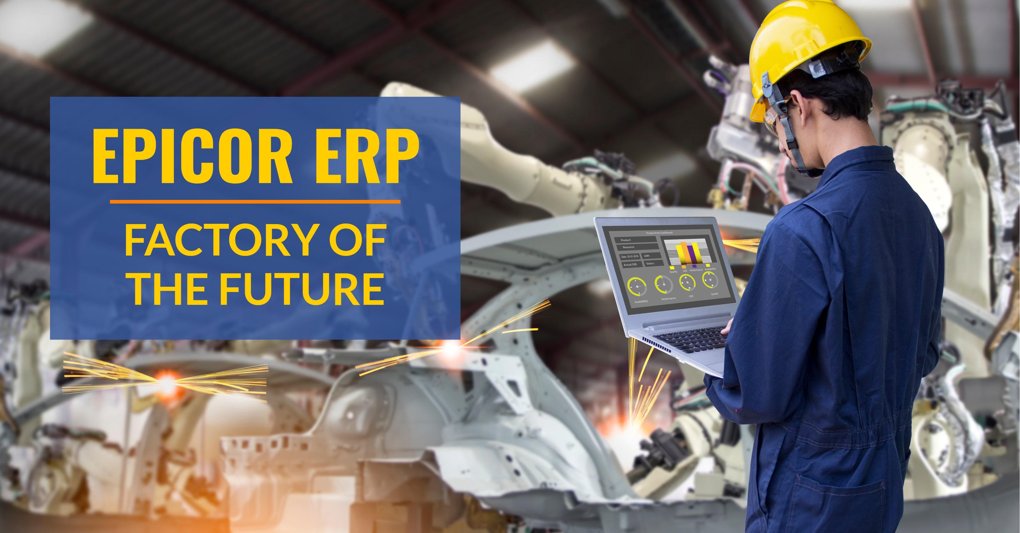 Epicor ERP Factory of the Future