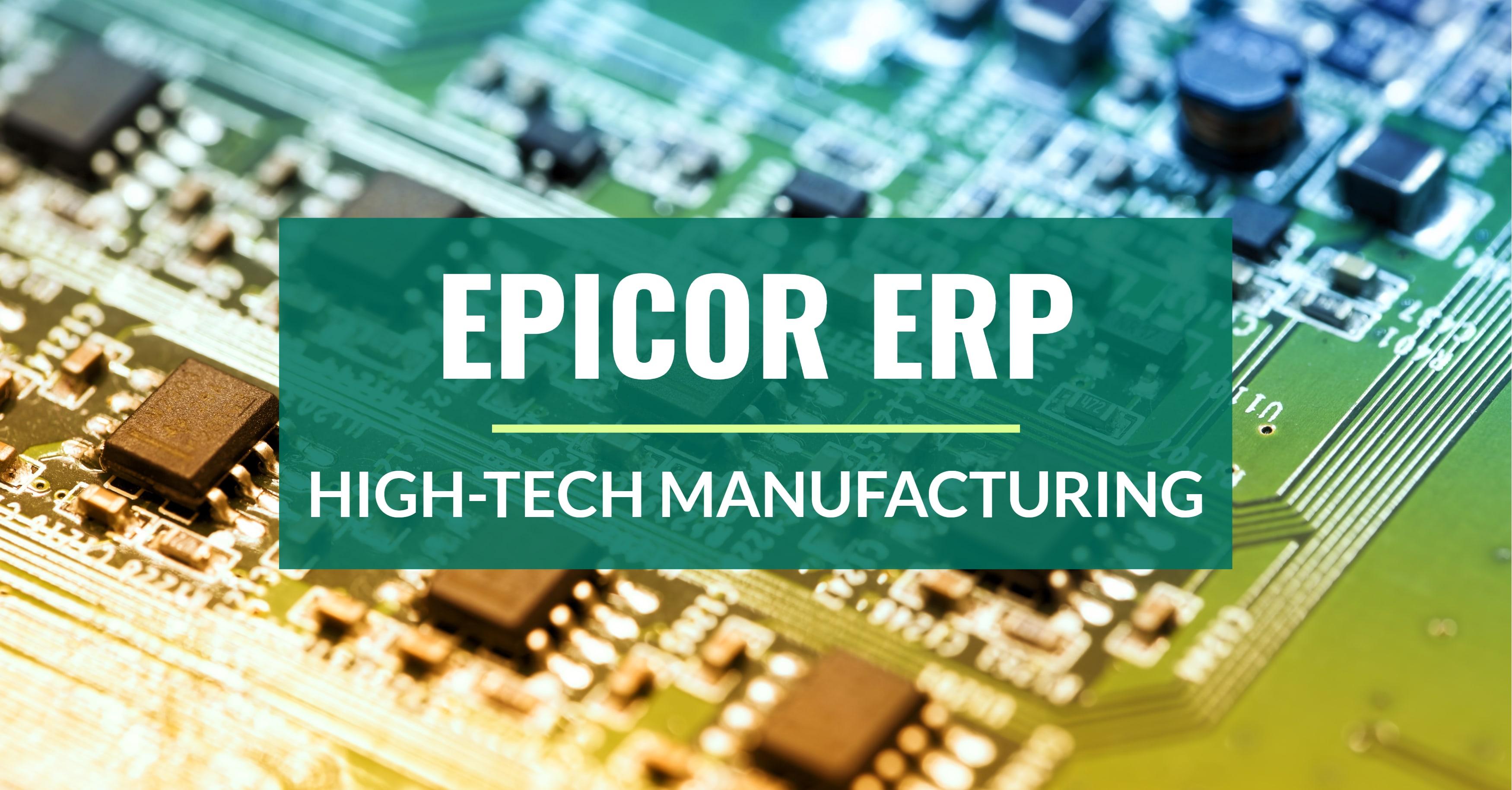 Epicor ERP High-Tech Manufacturing