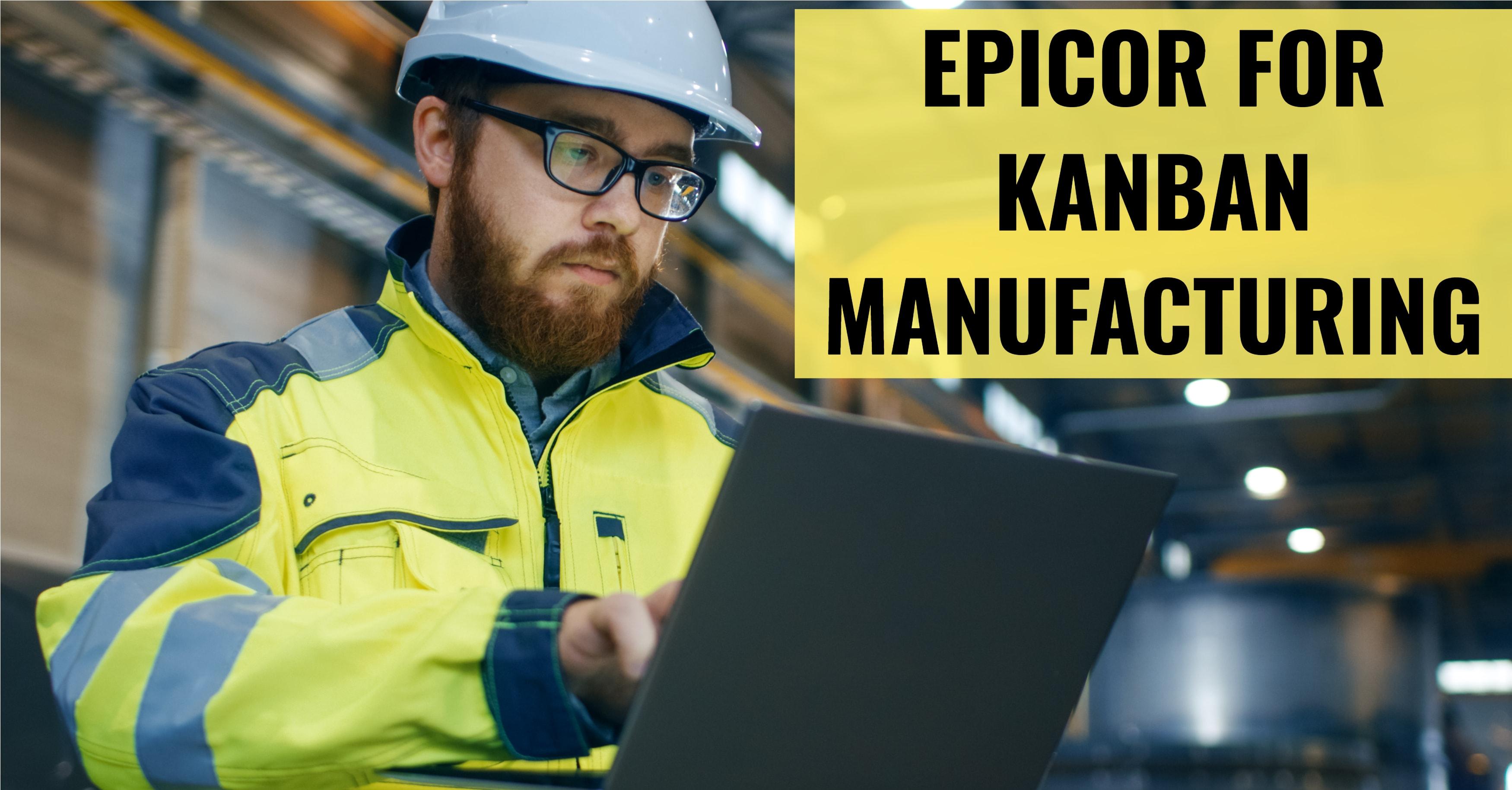 Epicor ERP Kanban