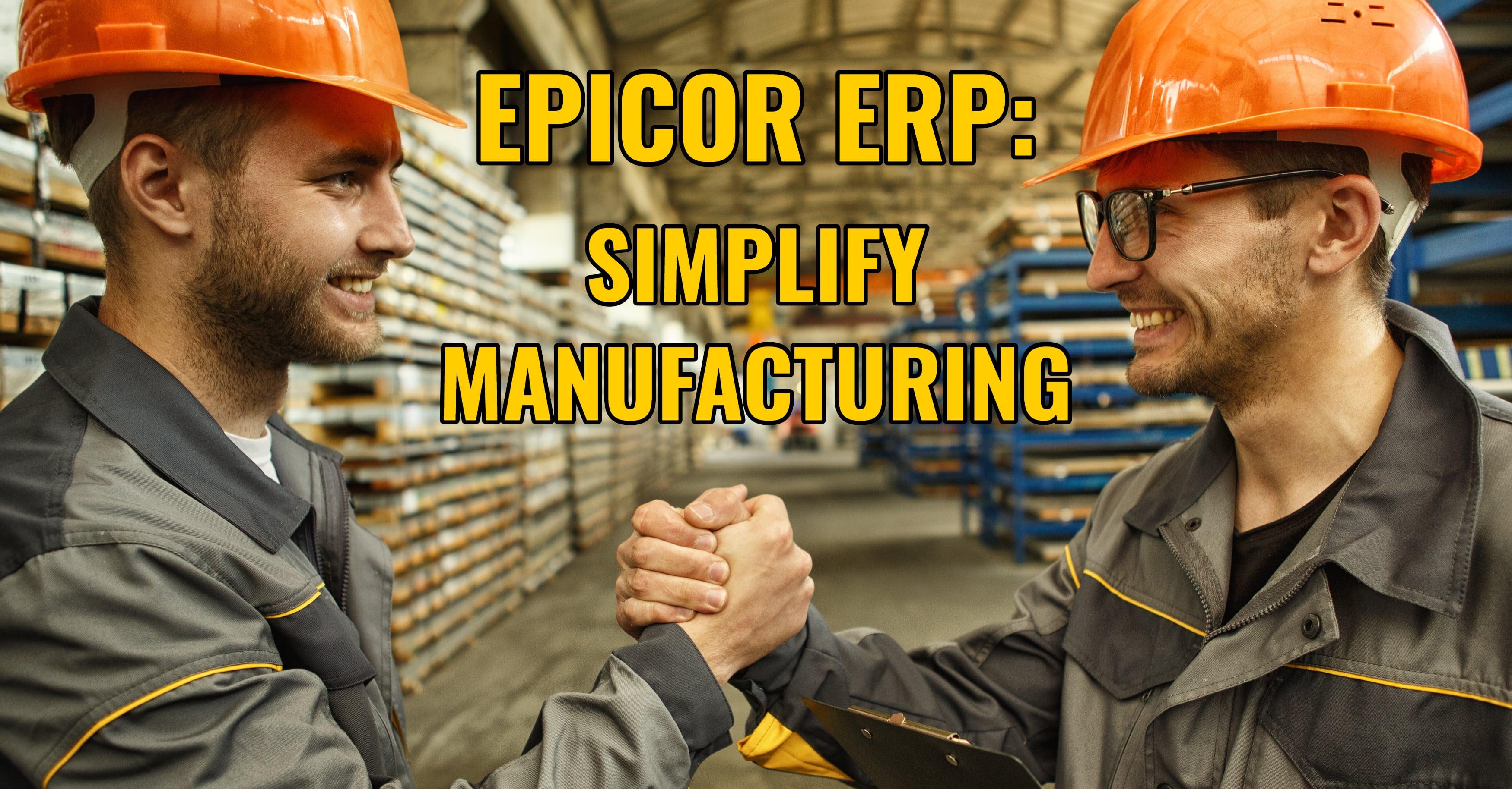 Epicor ERP Manufacturer