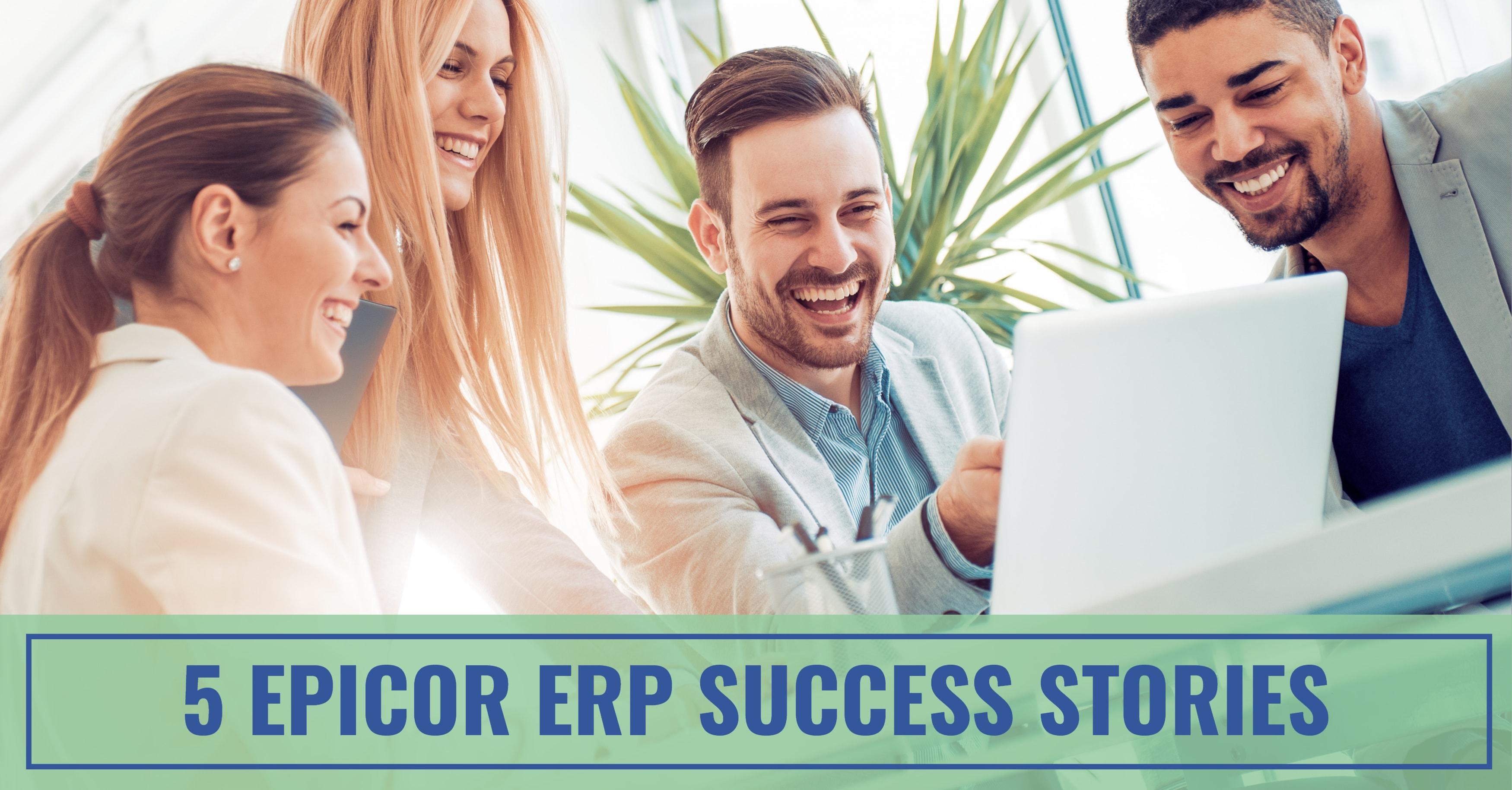 Epicor ERP Success Stories