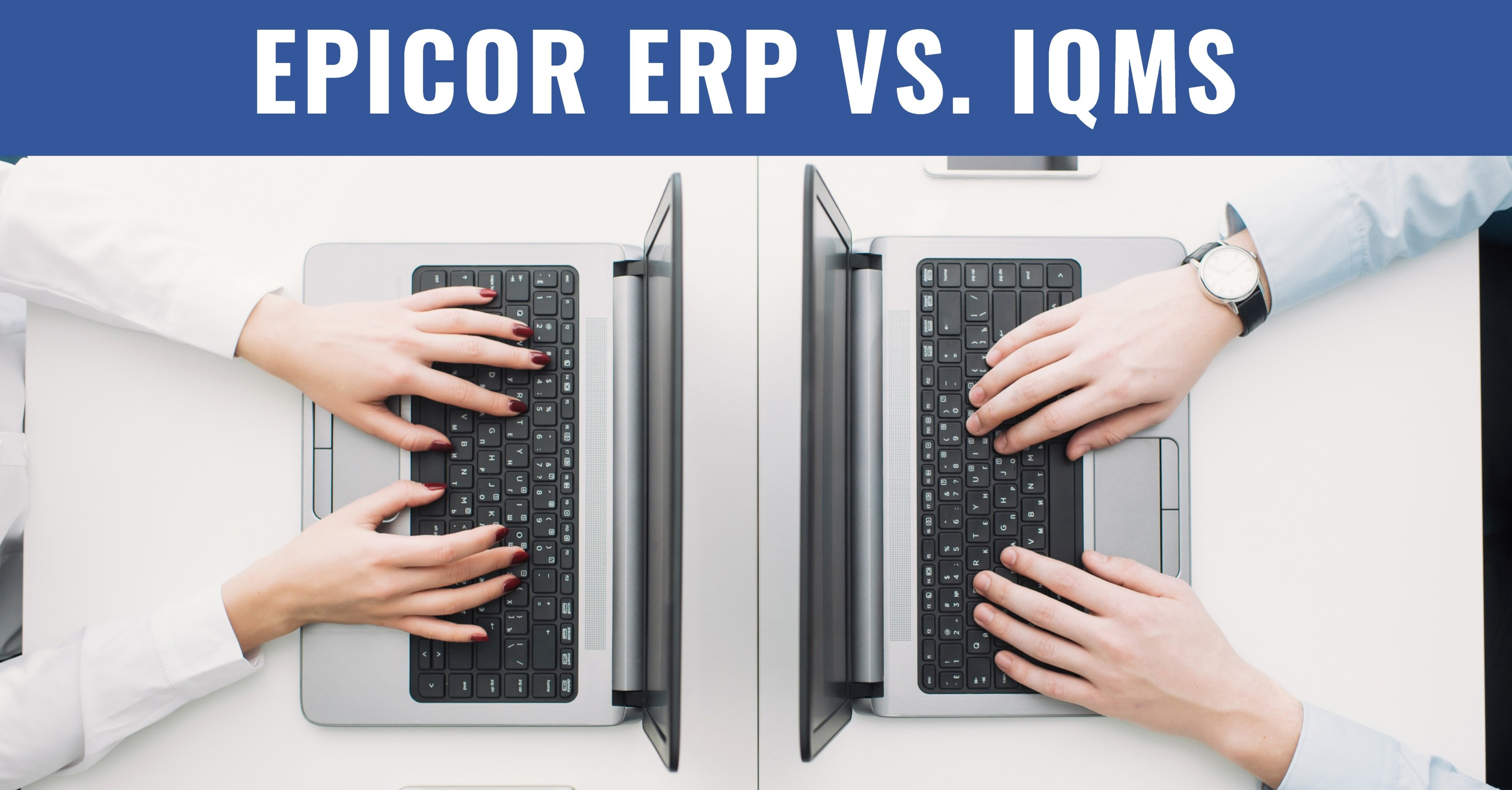 Epicor IQMS Comparison