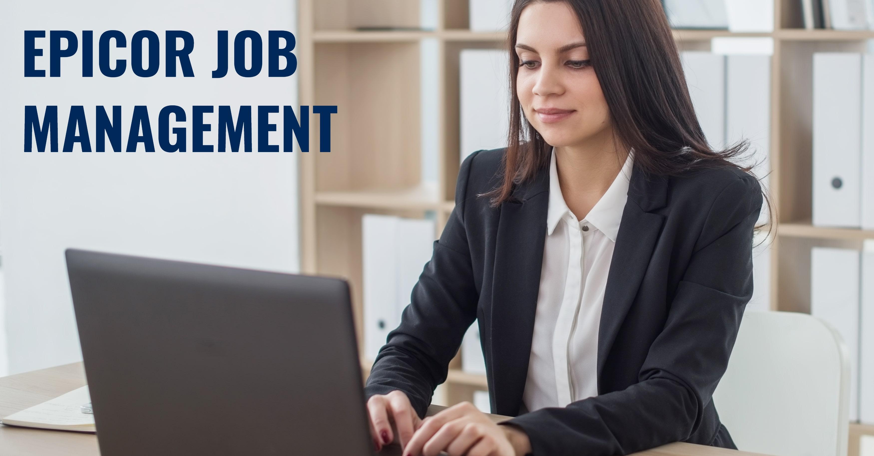 Epicor Job Management