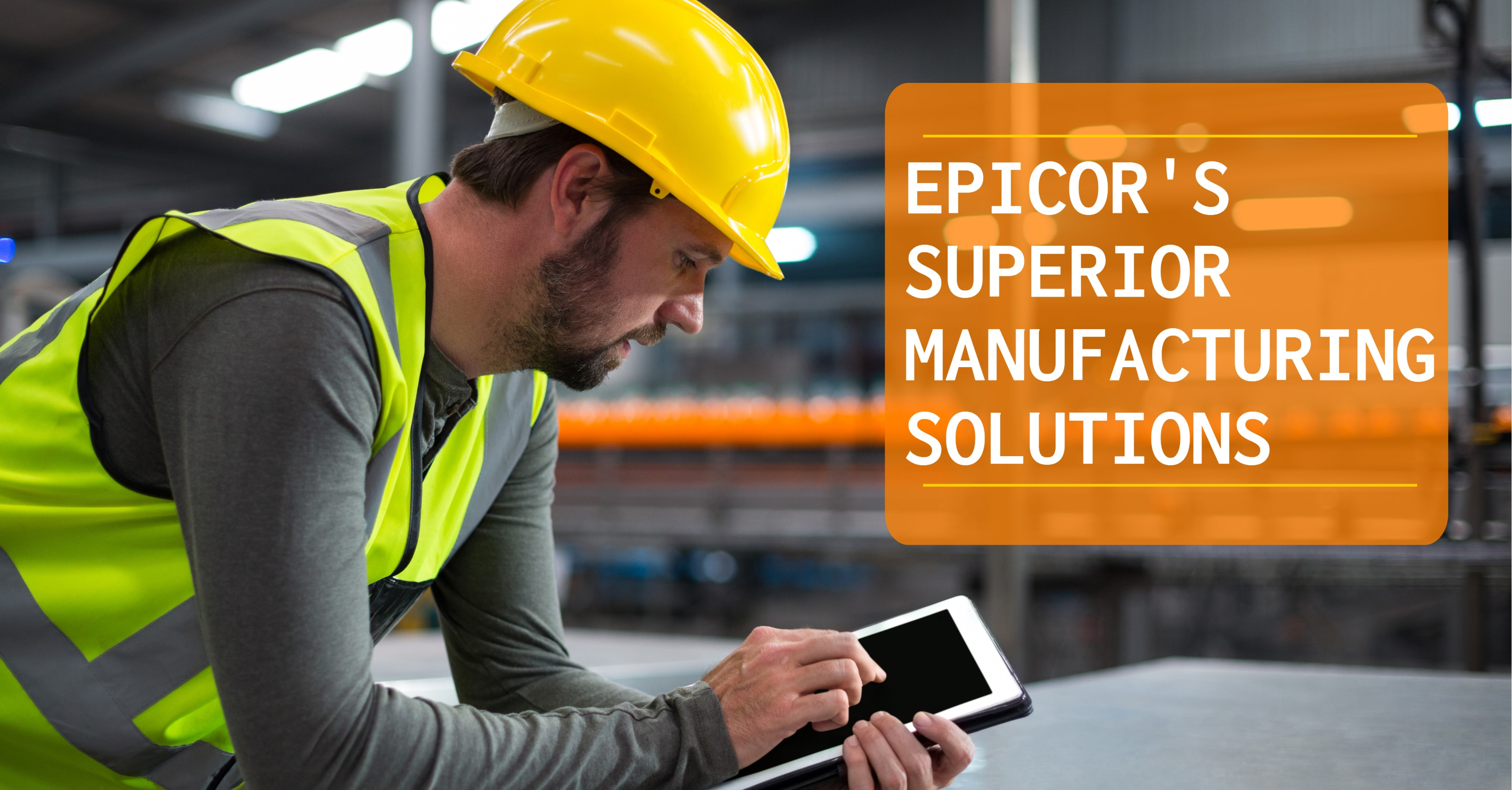 Epicor Manufacturing Solutions