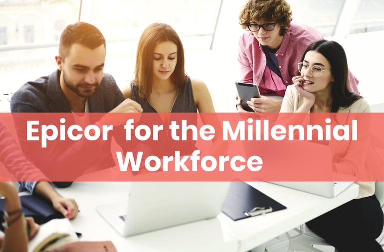 Epicor Millennial Workforce