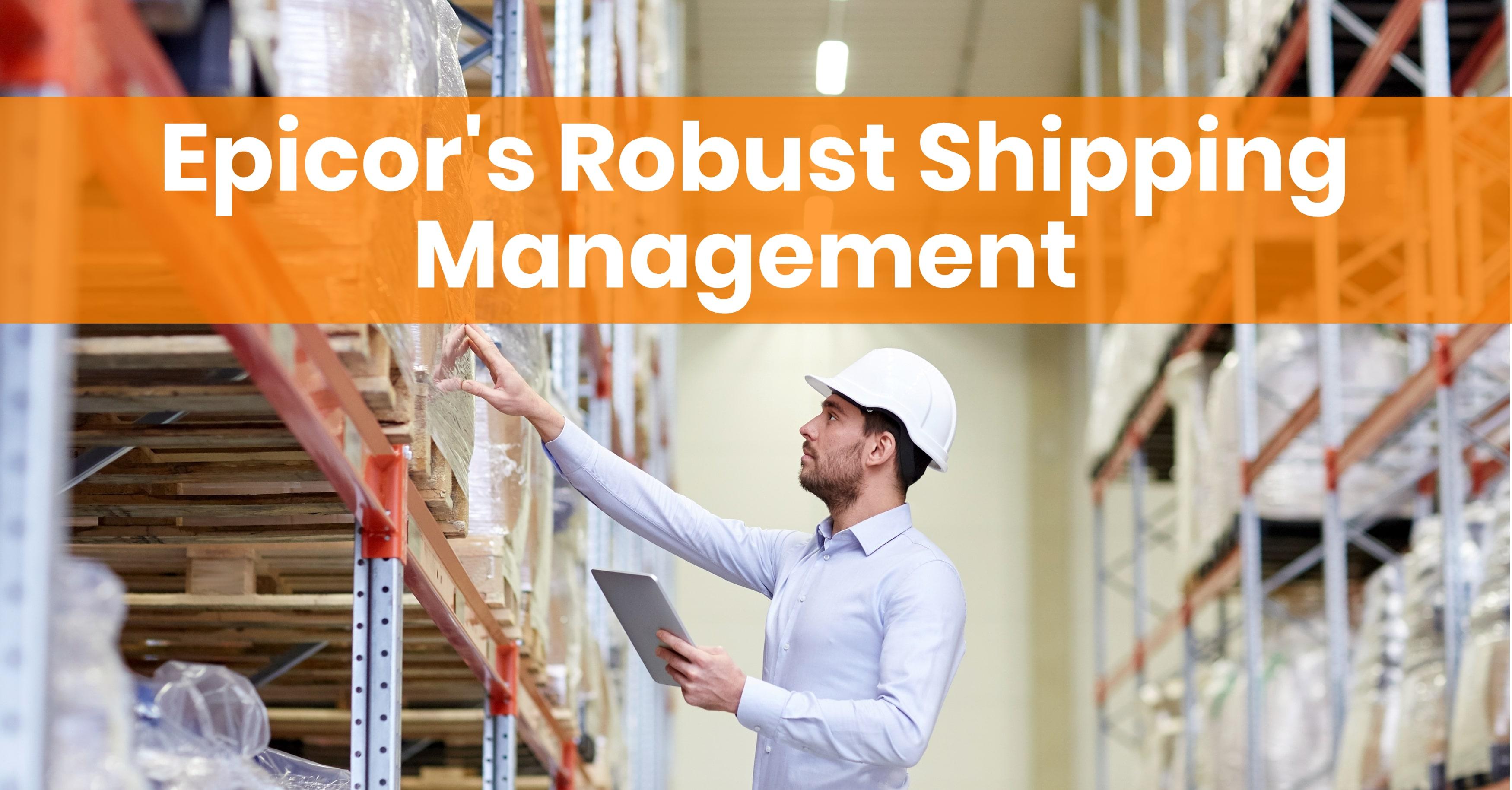 Epicor Shipping Management