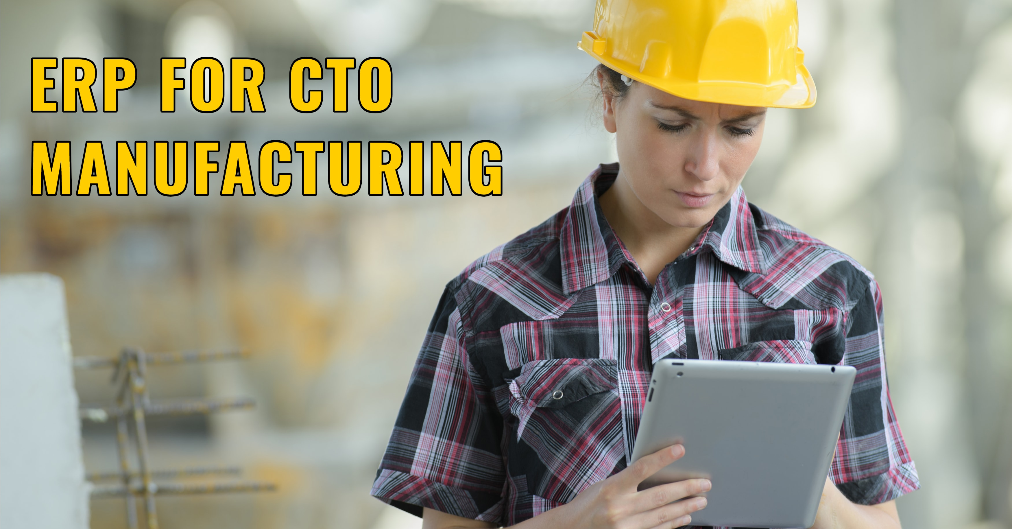 ERP CTO Manufacturing