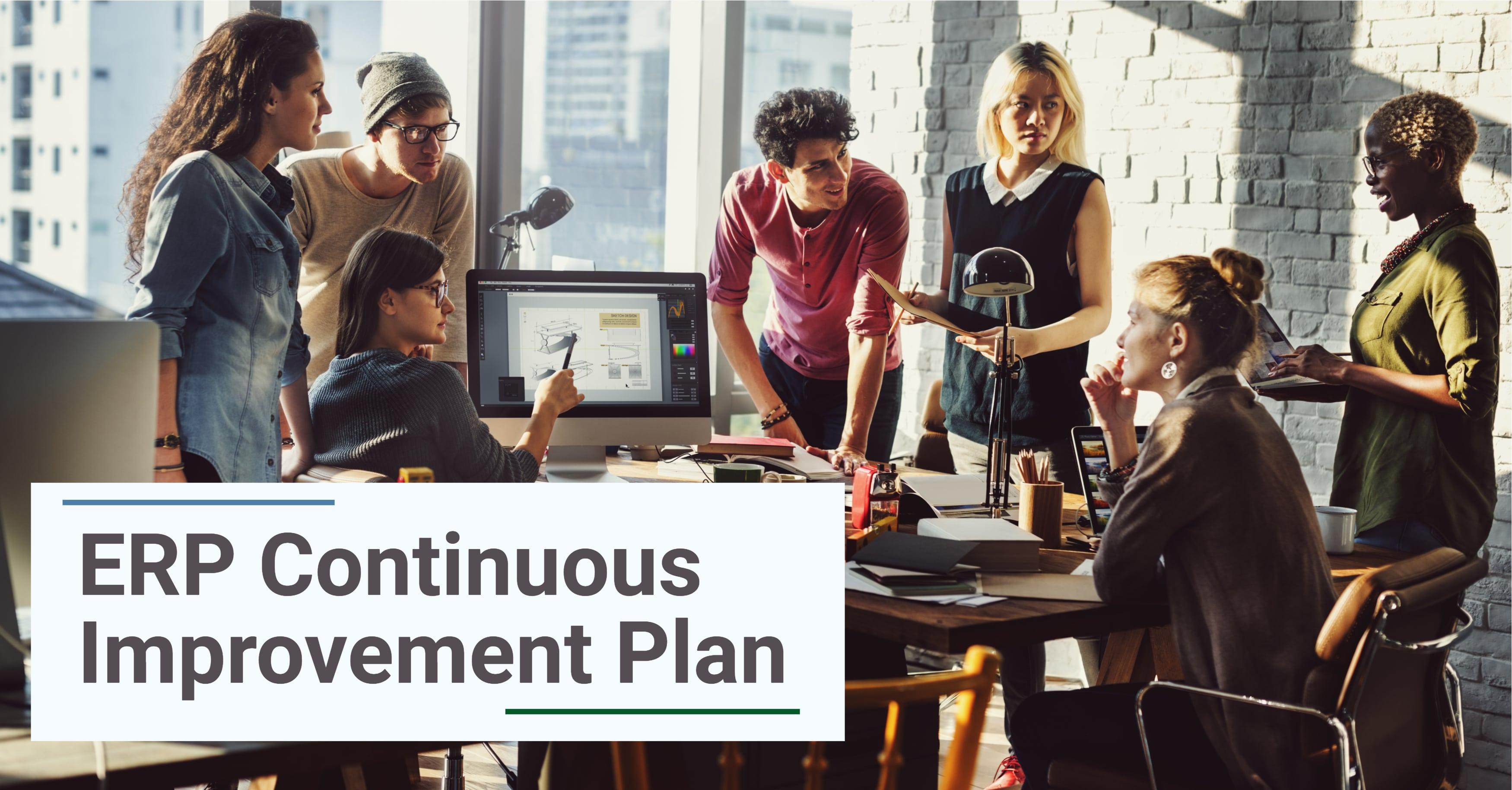ERP Continuous Improvement Plan