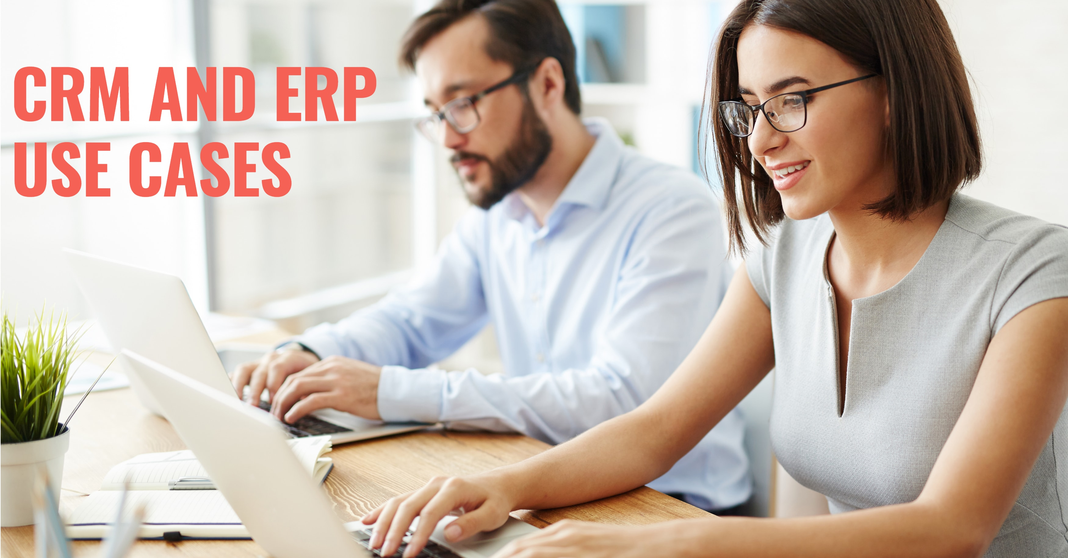 ERP CRM Use Cases