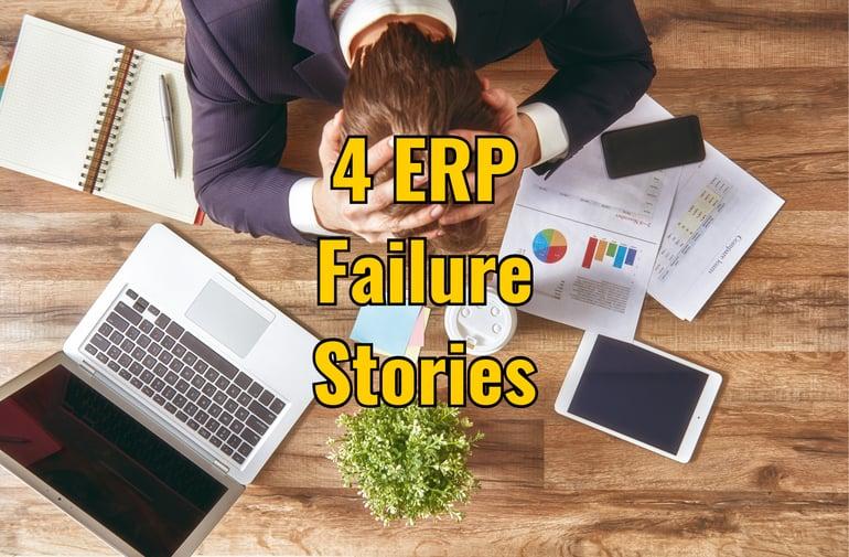 ERP failure stories