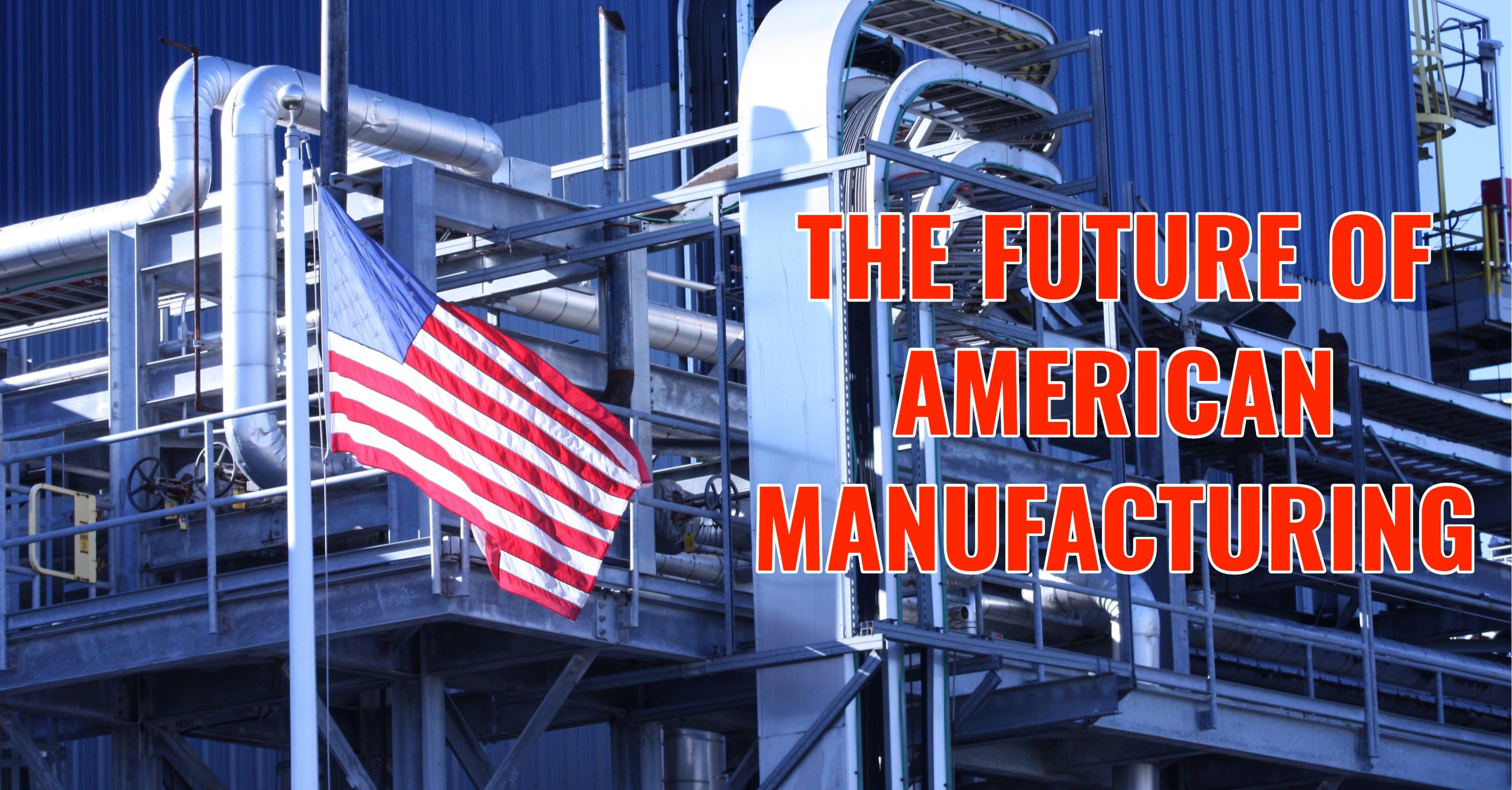 ERP Future American Manufacturing