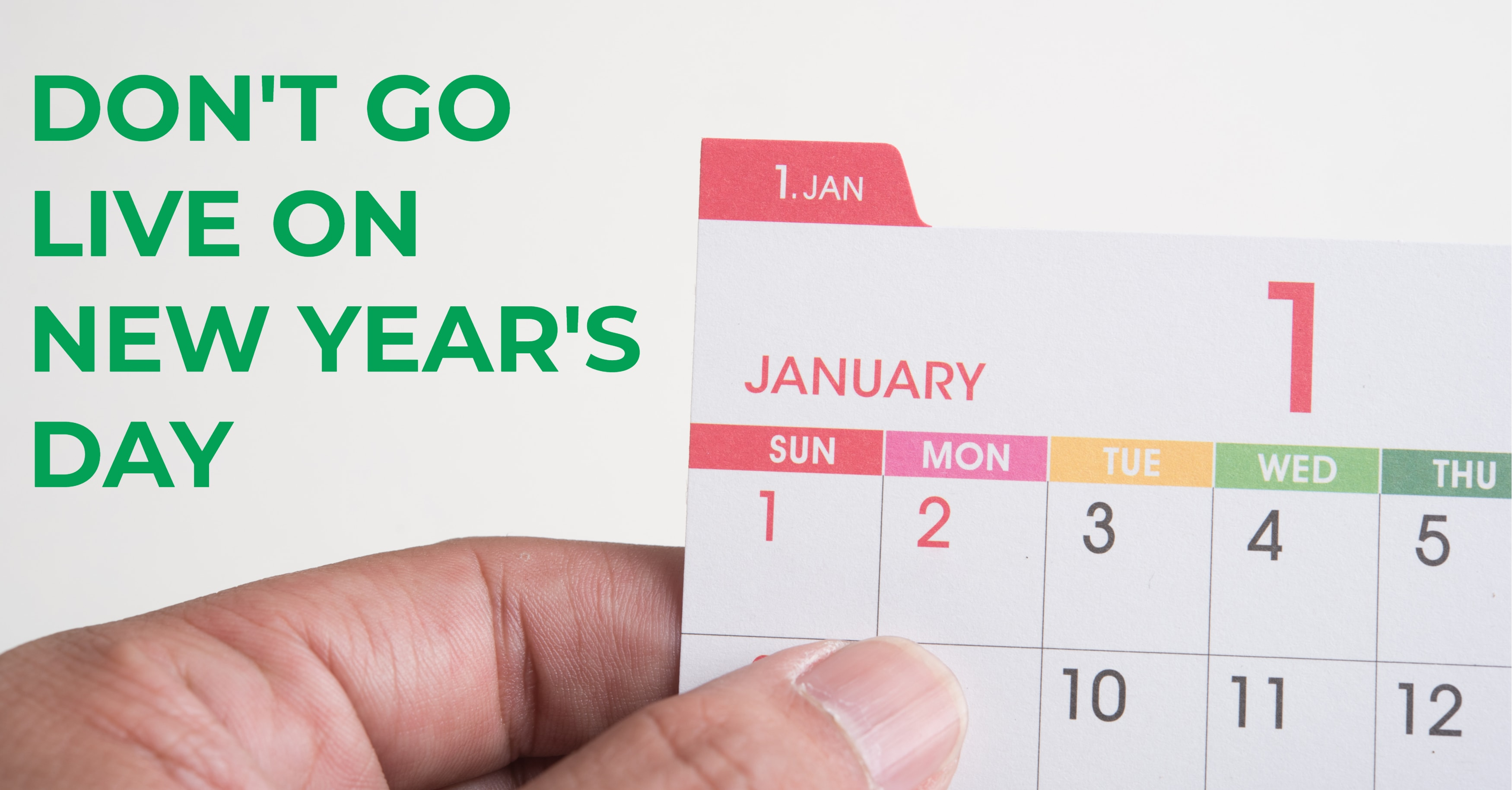 ERP Go Live New Year's Day