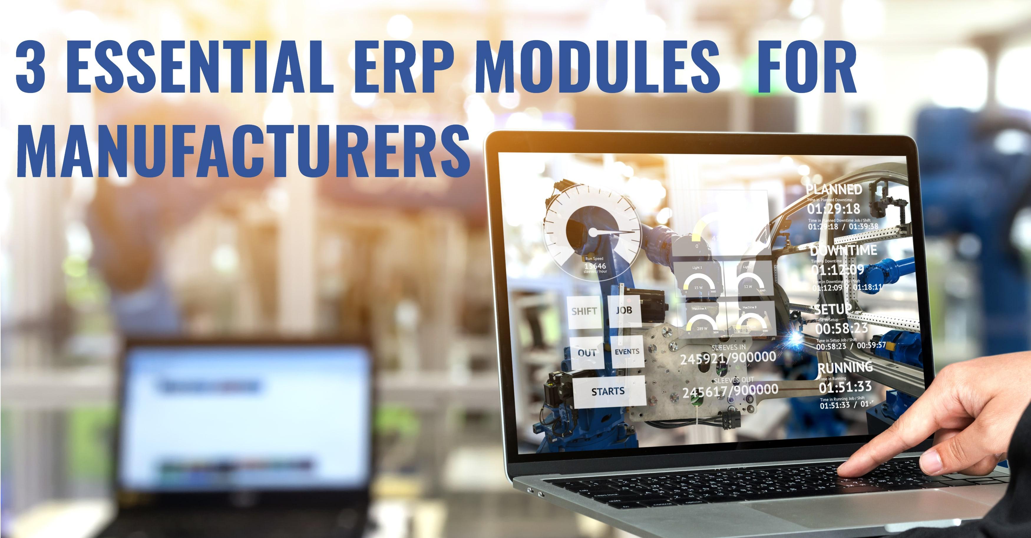 ERP Manufacturing Modules