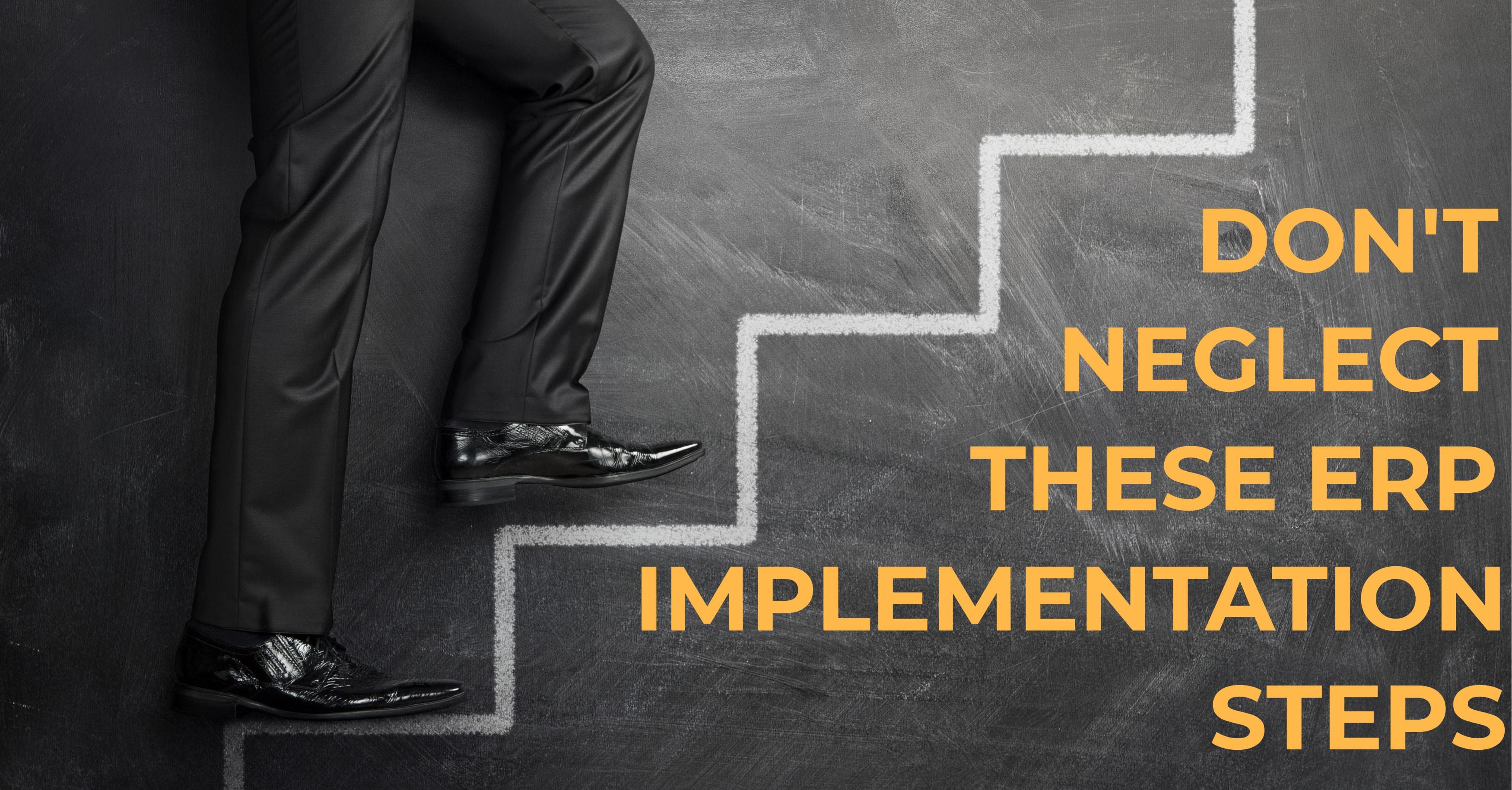 Forgotten ERP Implementation Steps