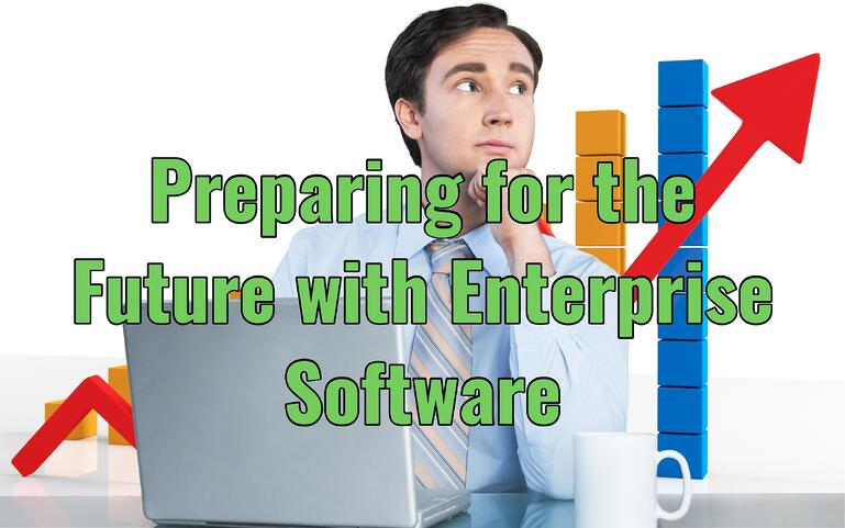 Preparing for Future Enterprise Software
