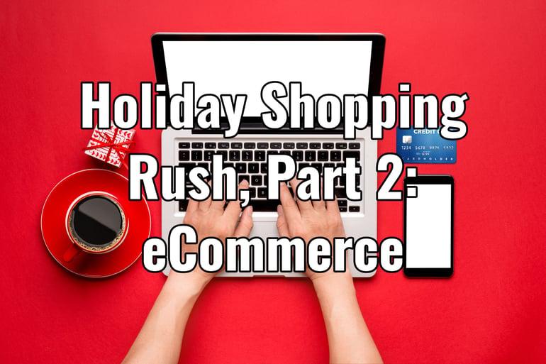 Holiday Shopping Rush Magento eCommerce