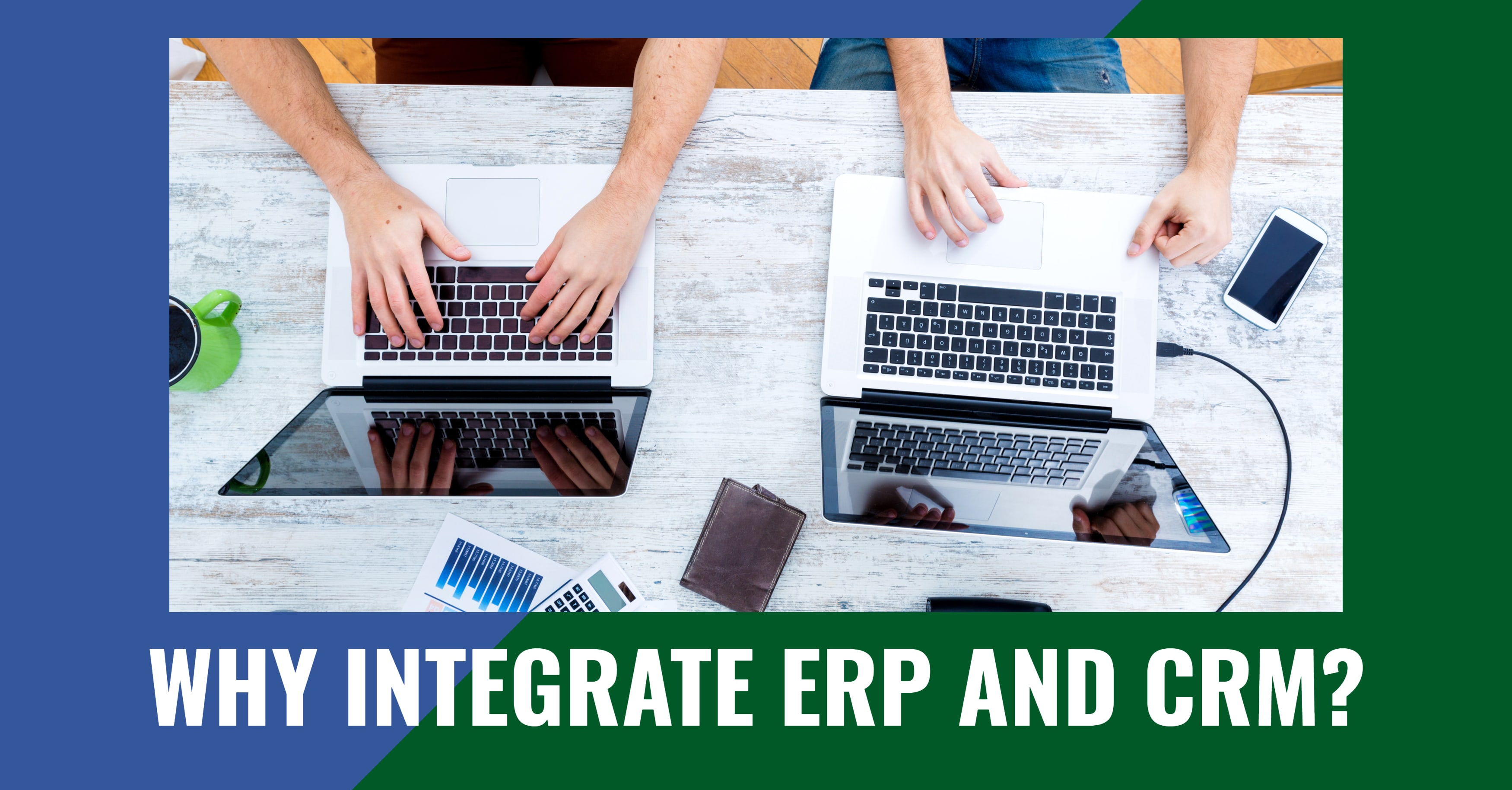 Integrate ERP and CRM