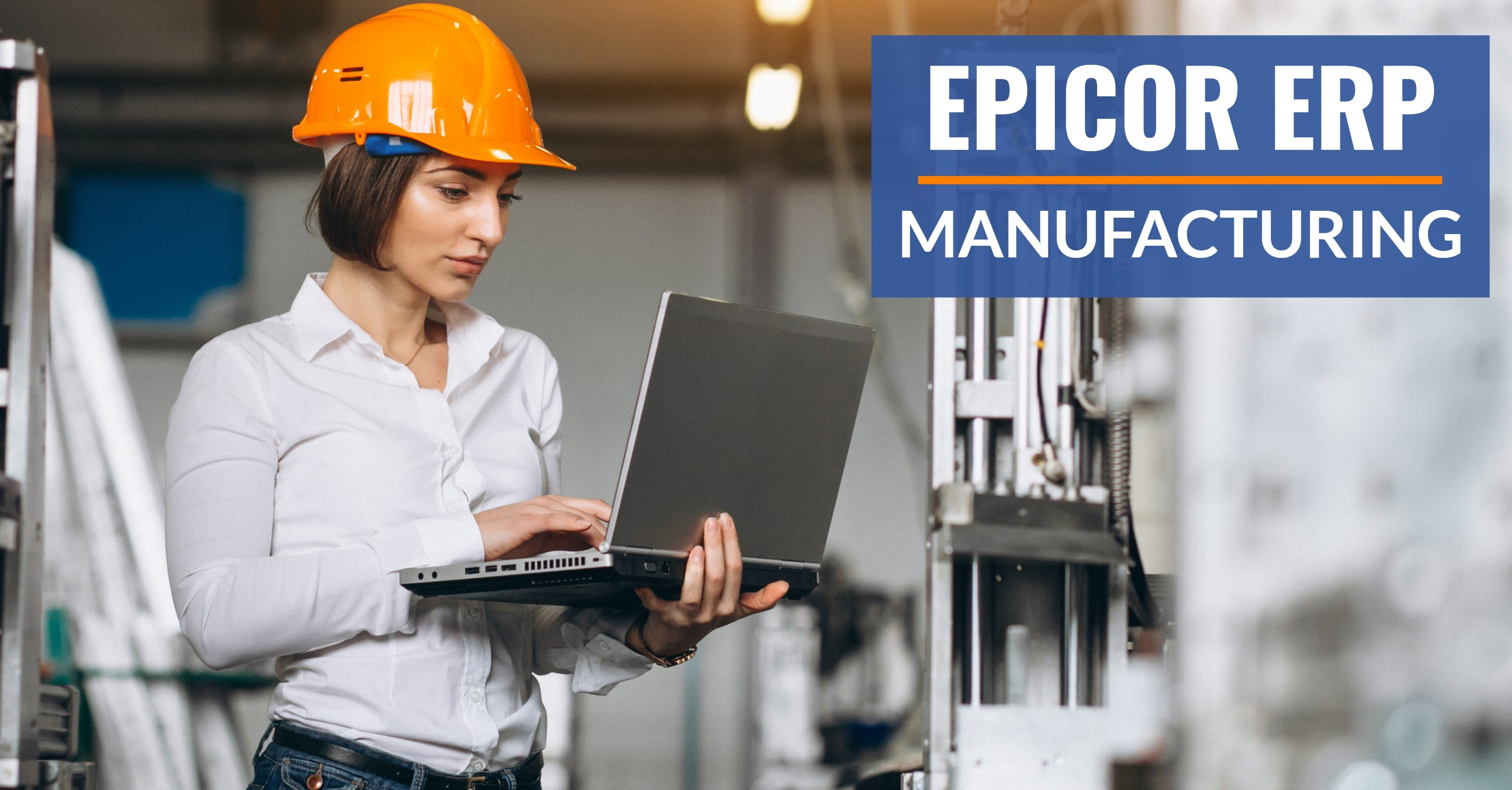 Manufacturing Epicor ERP