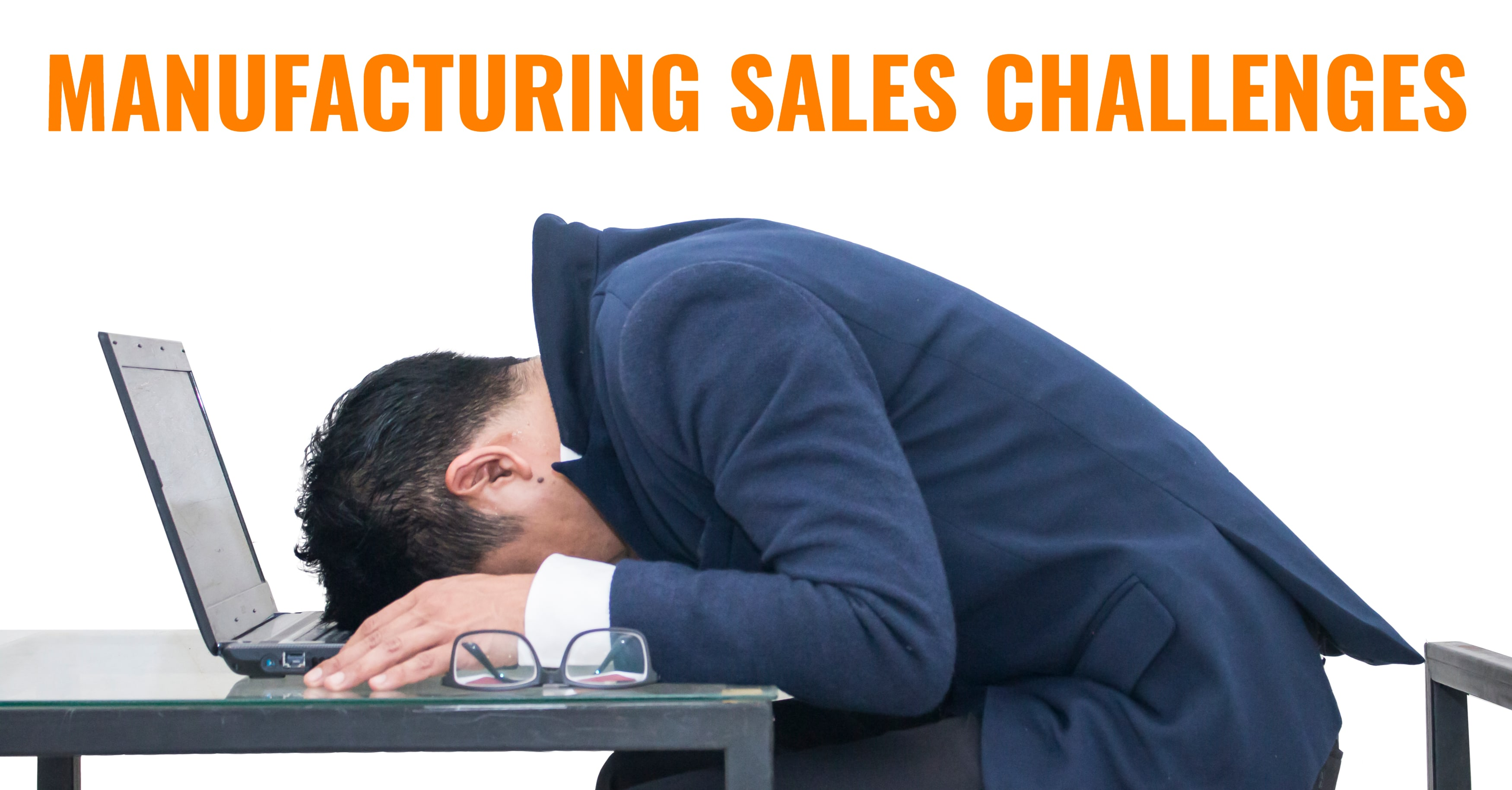Manufacturing Sales Challenges