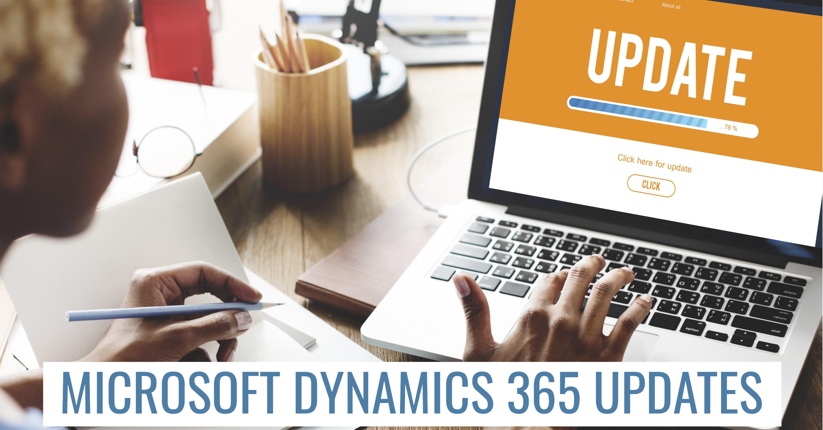 Microsoft Dynamics 365 Updates