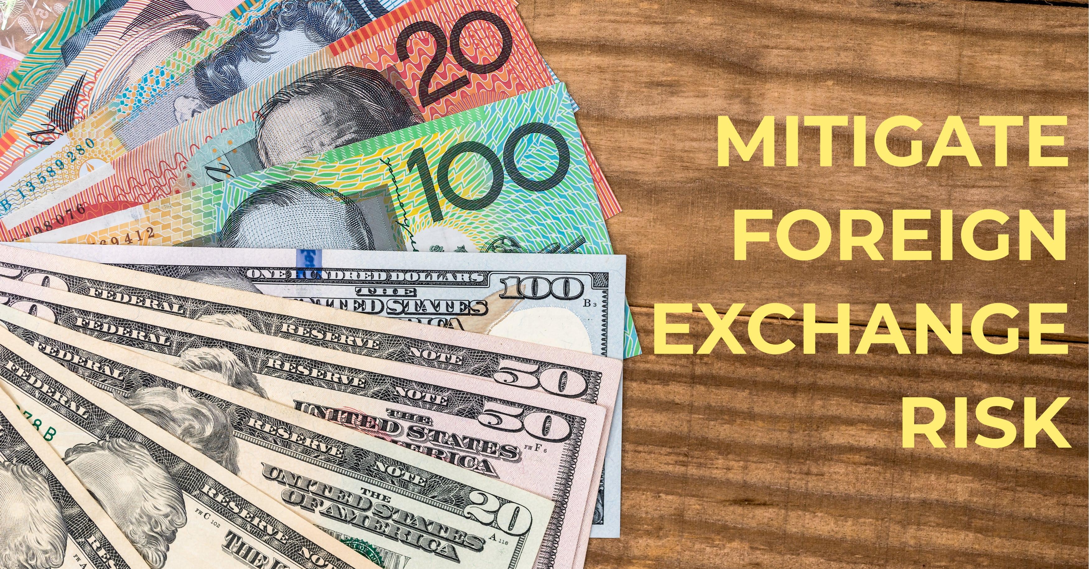 Mitigate FX Risk