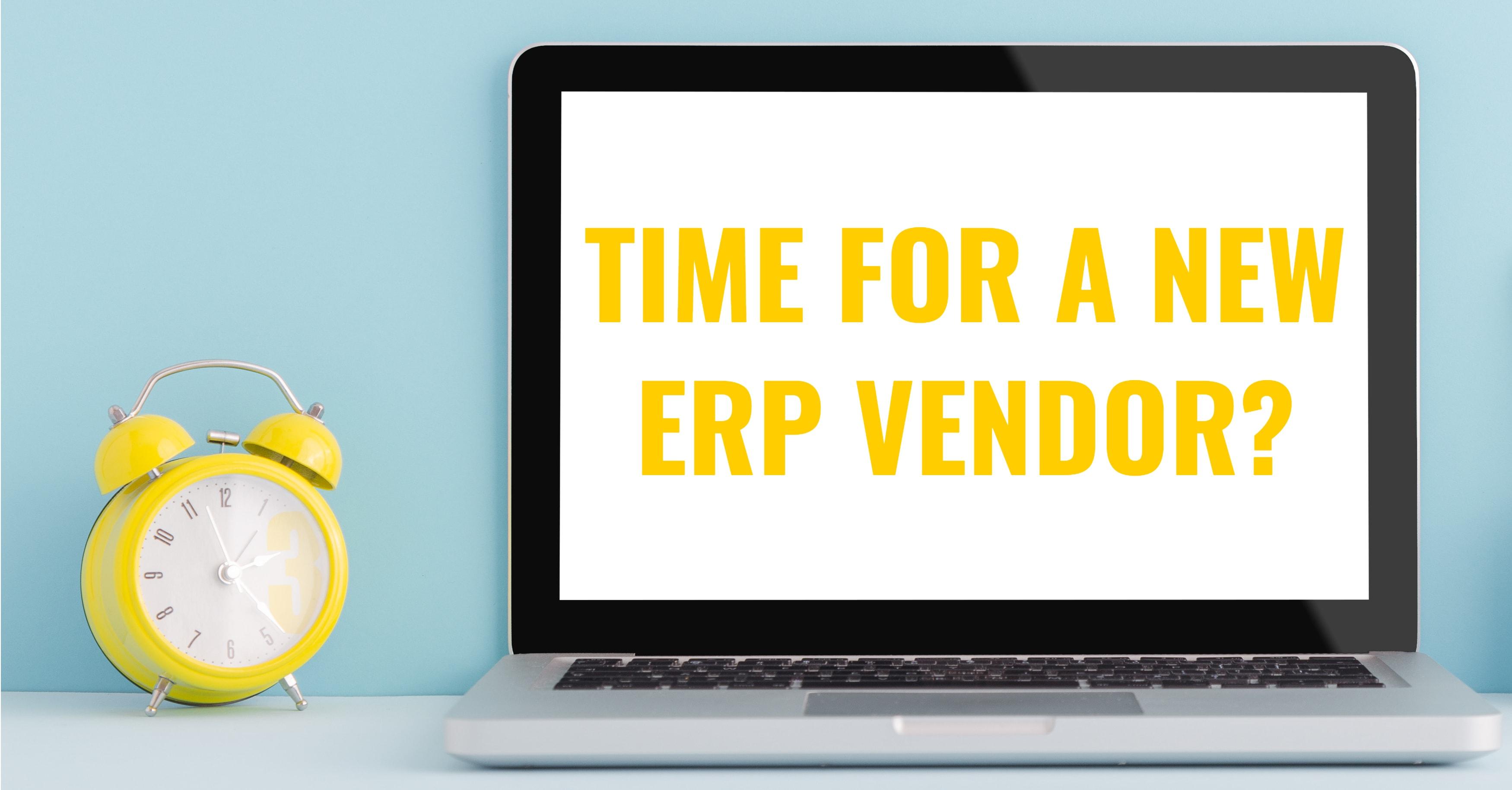 New ERP Vendor