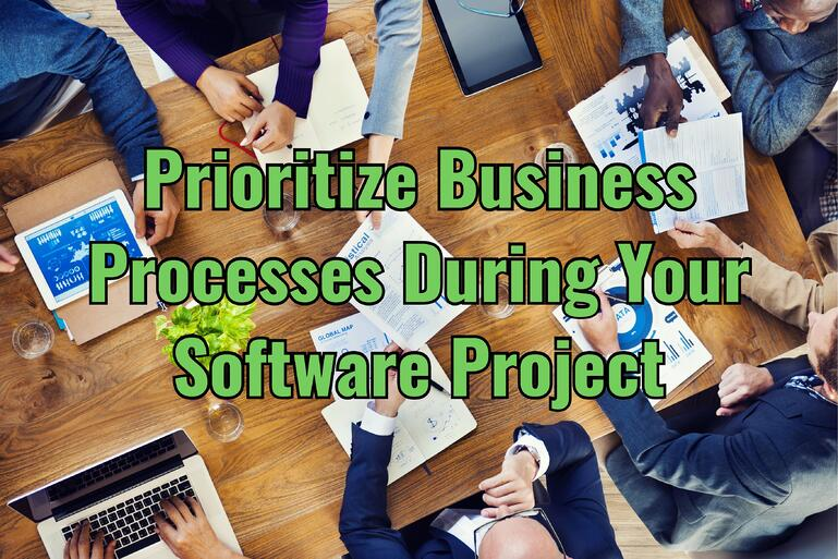Prioritize Business Processes During Software Project