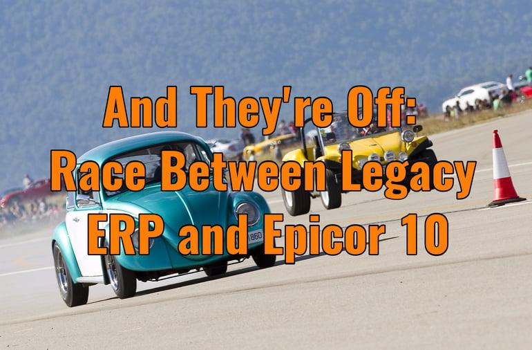 Legacy ERP vs. Epicor 10 ERP