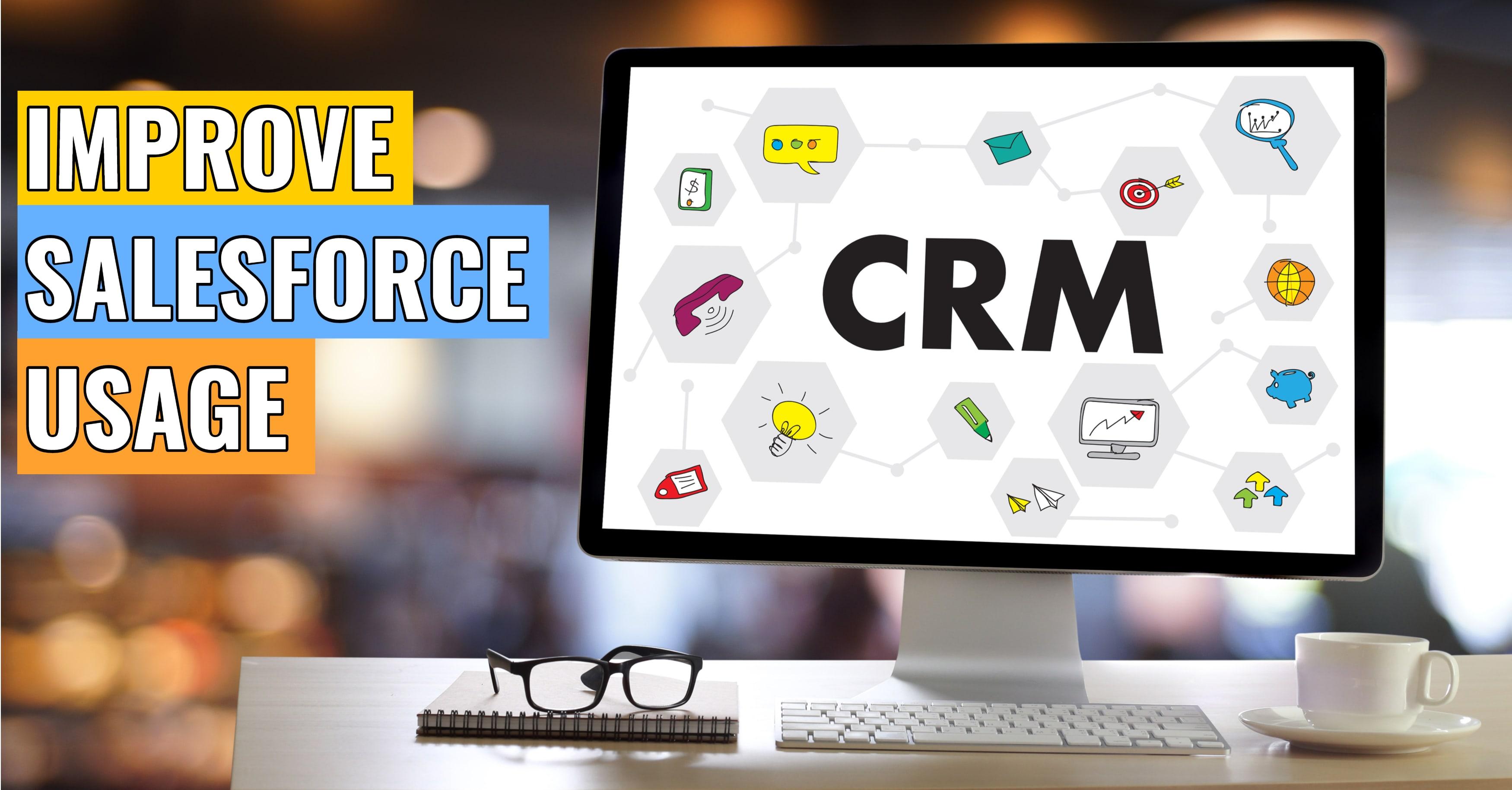 Salesforce CRM Usage