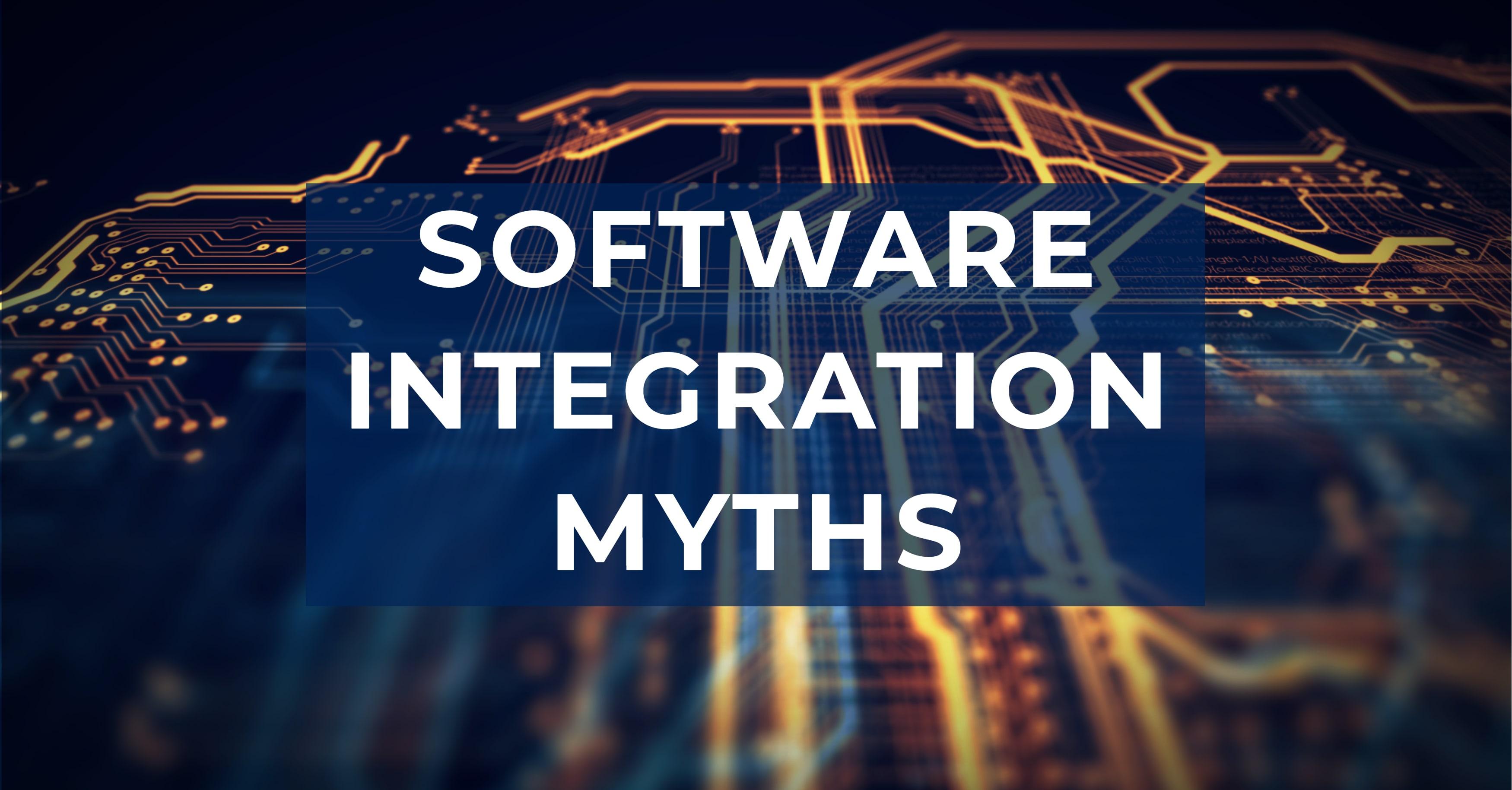 Software Integration Myths